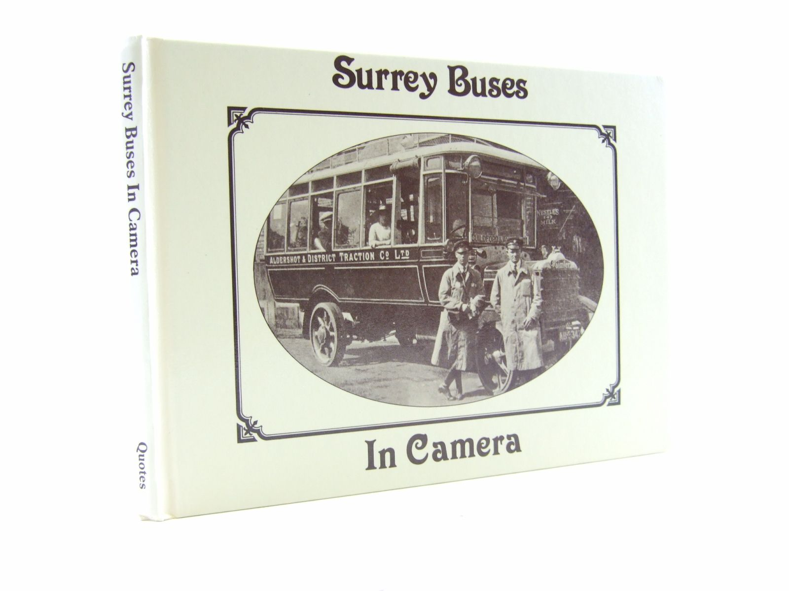 Photo of SURREY BUSES IN CAMERA written by Kaye, David published by Quotes Limited (STOCK CODE: 1706653)  for sale by Stella & Rose's Books
