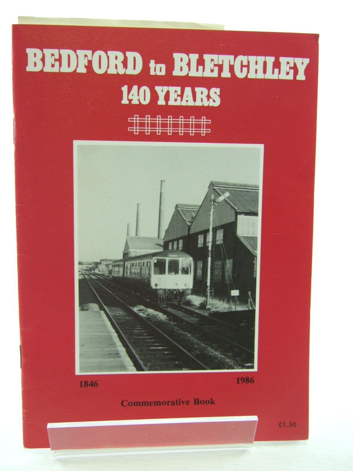 Photo of BEDFORD TO BLETCHLEY 140 YEARS- Stock Number: 1706767