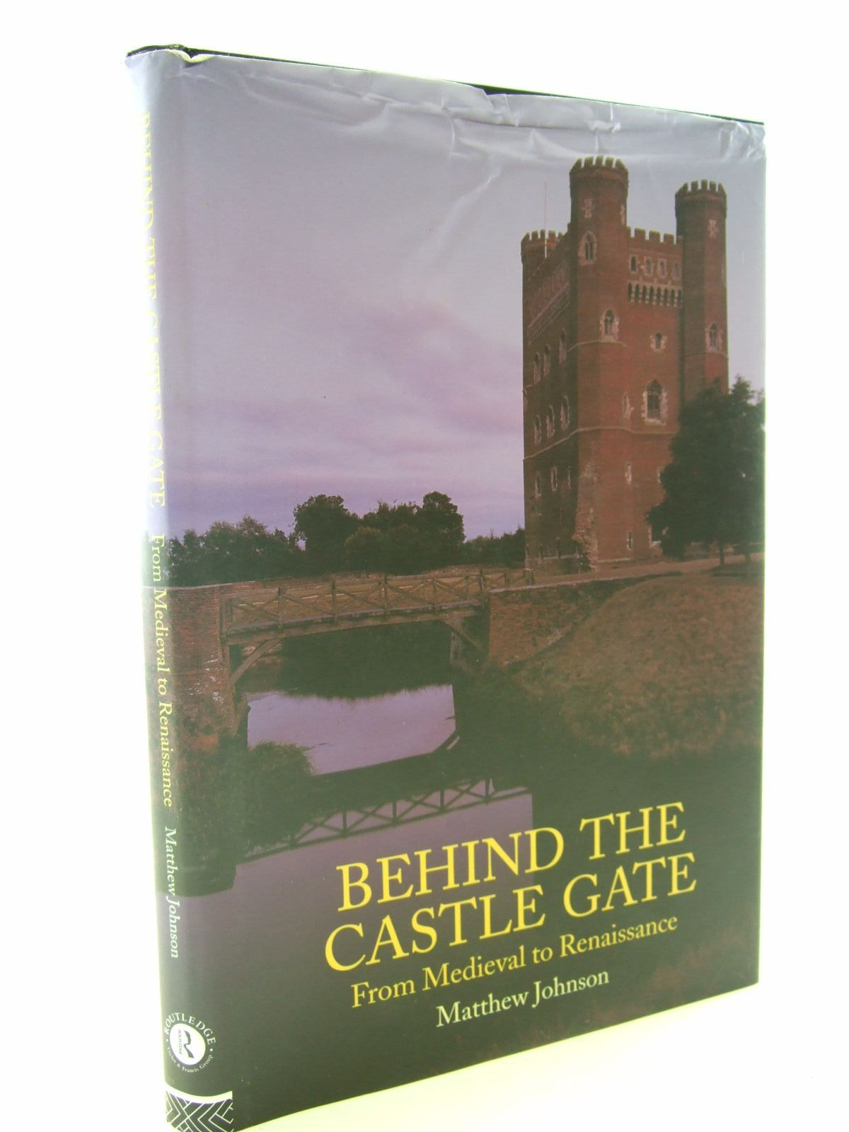 Photo of BEHIND THE CASTLE GATE written by Johnson, Matthew published by Routledge (STOCK CODE: 1706787)  for sale by Stella & Rose's Books