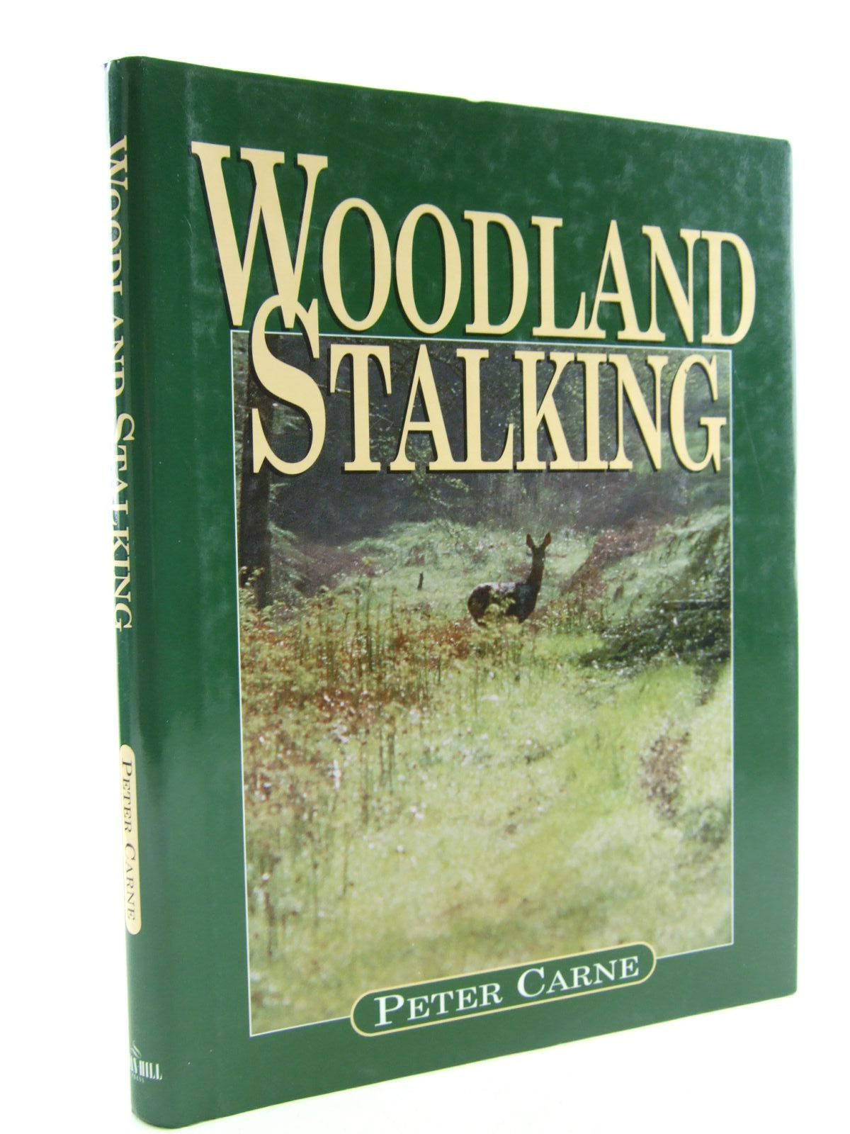 Photo of WOODLAND STALKING written by Carne, Peter published by Swan Hill Press (STOCK CODE: 1707386)  for sale by Stella & Rose's Books