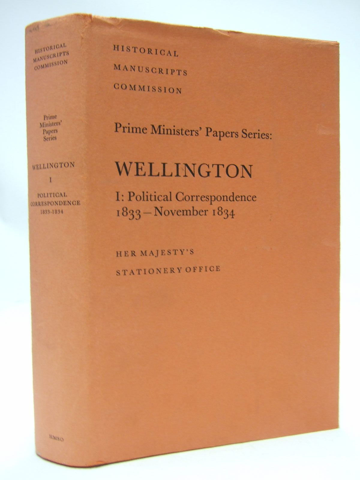 Photo of THE PRIME MINSTERS' PAPERS: WELLINGTON POLITICAL CORRESPONDENCE 1: 1833 - NOVEMBER 1834 written by Brooke, John Gandy, Julia published by Her Majesty's Stationery Office (STOCK CODE: 1707474)  for sale by Stella & Rose's Books