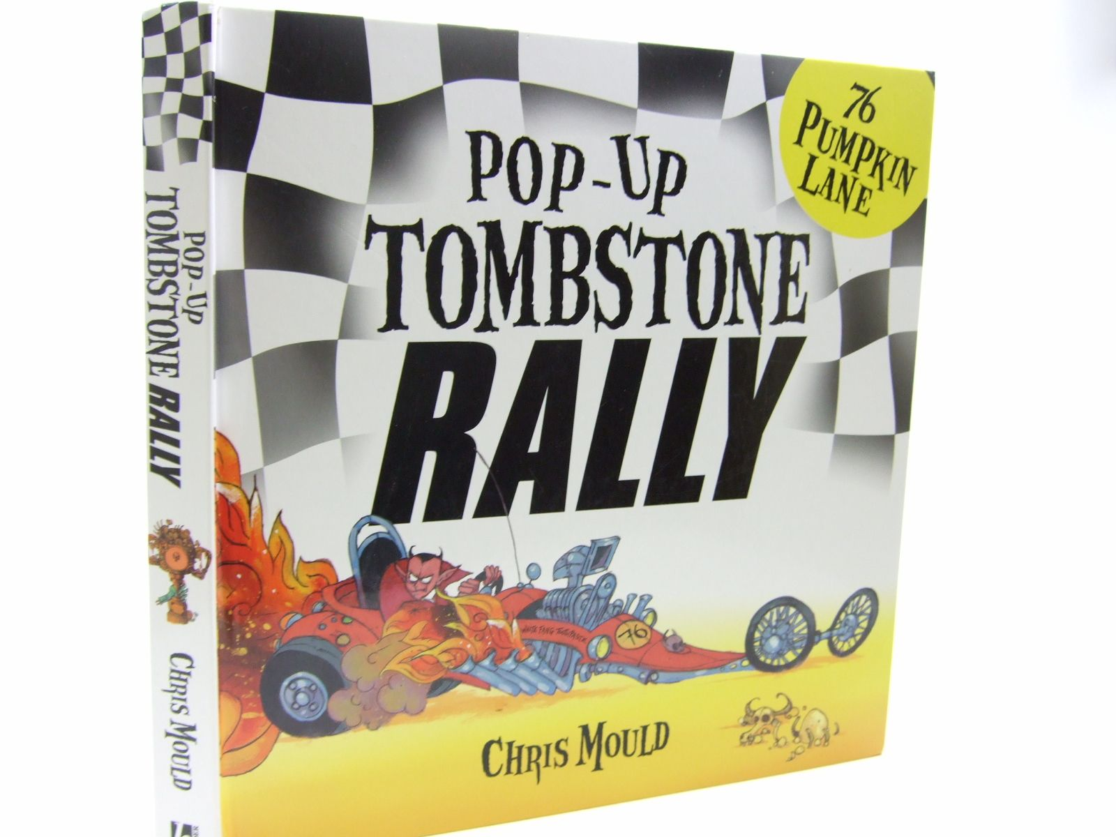 Photo of 76 PUMPKIN LANE POP-UP TOMBSTONE RALLY written by Mould, Chris published by Hodder Children's Books (STOCK CODE: 1707603)  for sale by Stella & Rose's Books