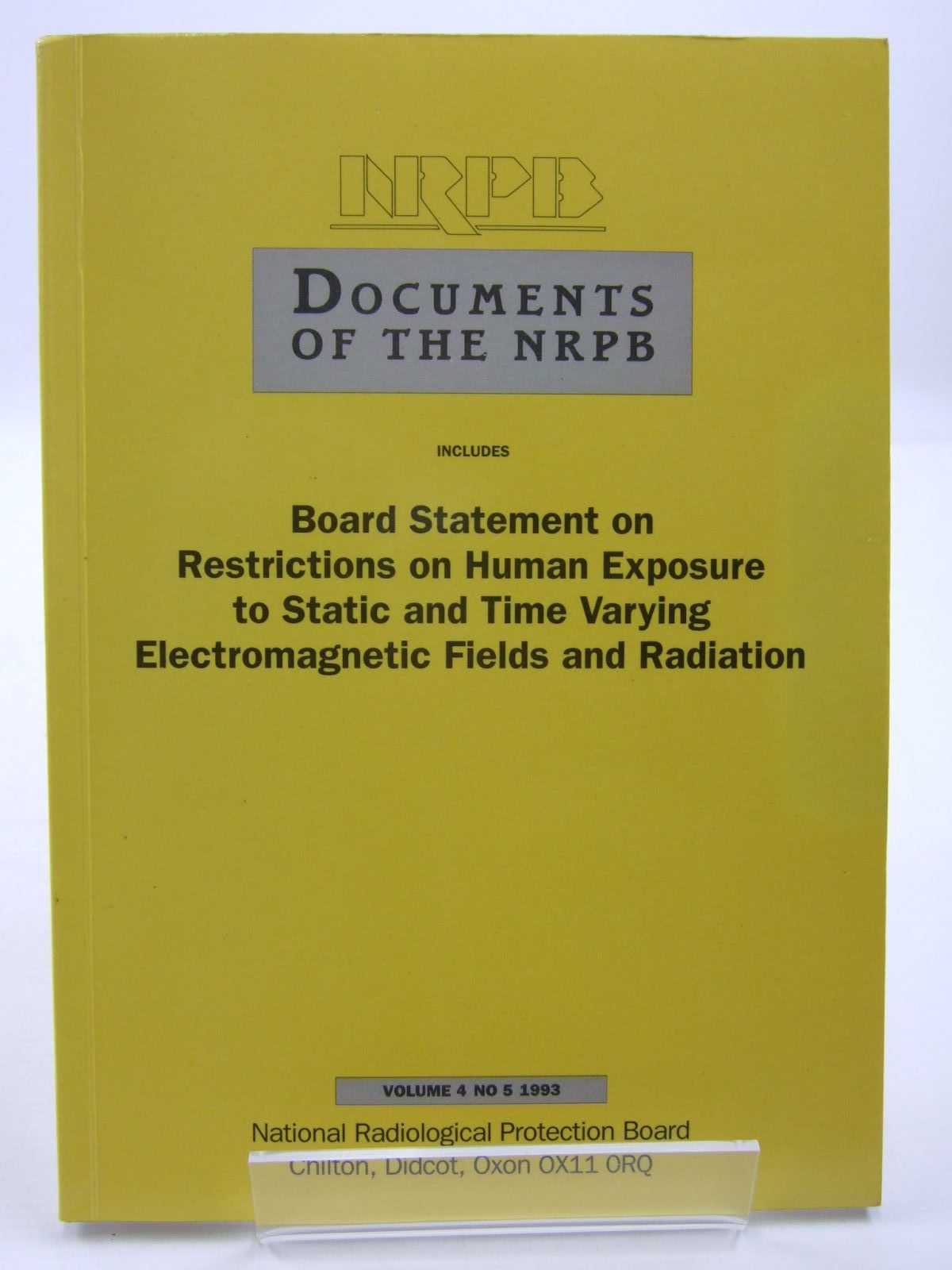 Photo of DOCUMENTS OF THE NRPB VOLUME 4 NO 5 1993 published by National Radiological Protection Board (STOCK CODE: 1707666)  for sale by Stella & Rose's Books