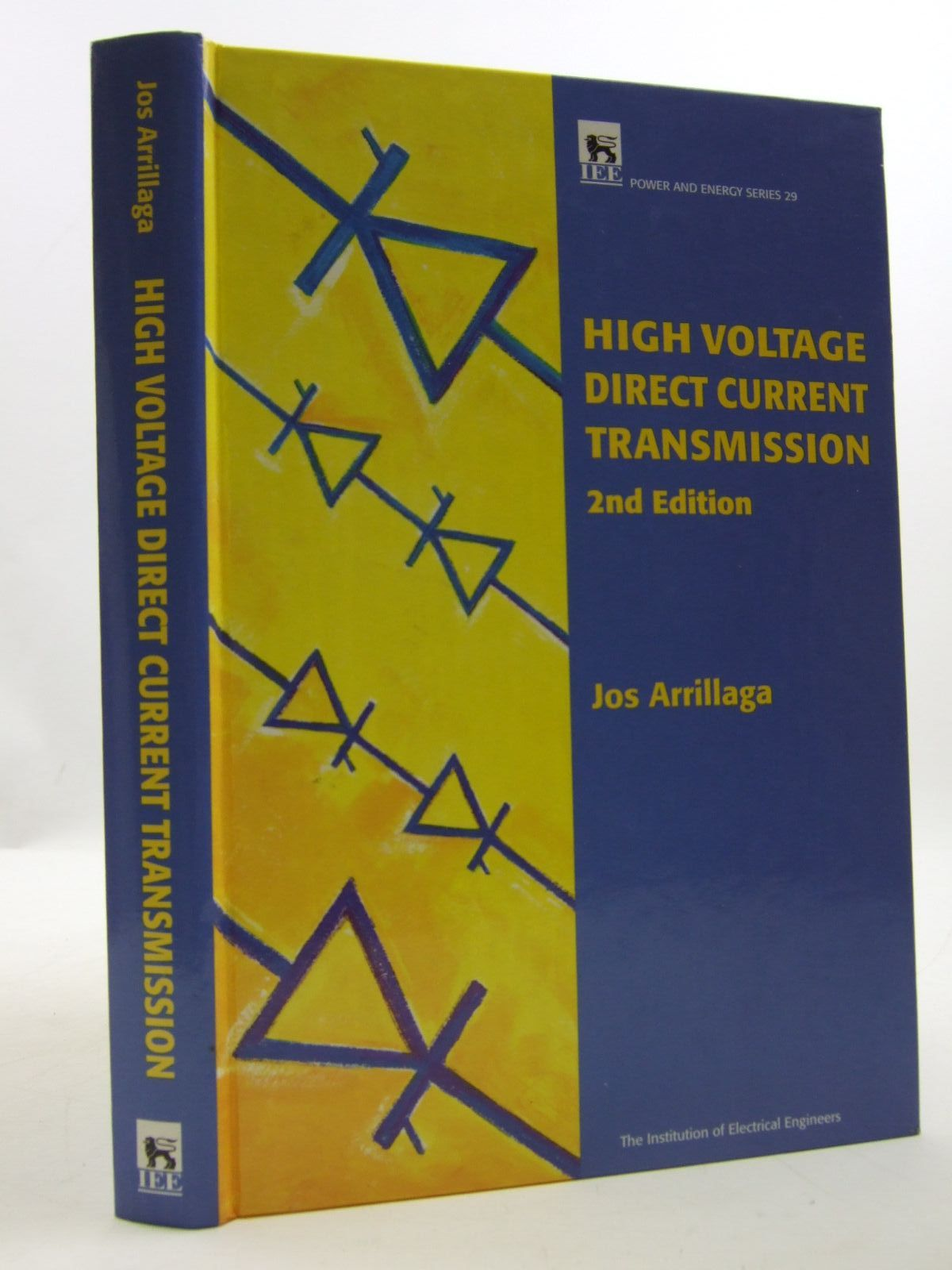 Photo of HIGH VOLTAGE DIRECT CURRENT TRANSMISSION written by Arillaga, Jos published by Institution Of Electrical Engineers (STOCK CODE: 1707676)  for sale by Stella & Rose's Books