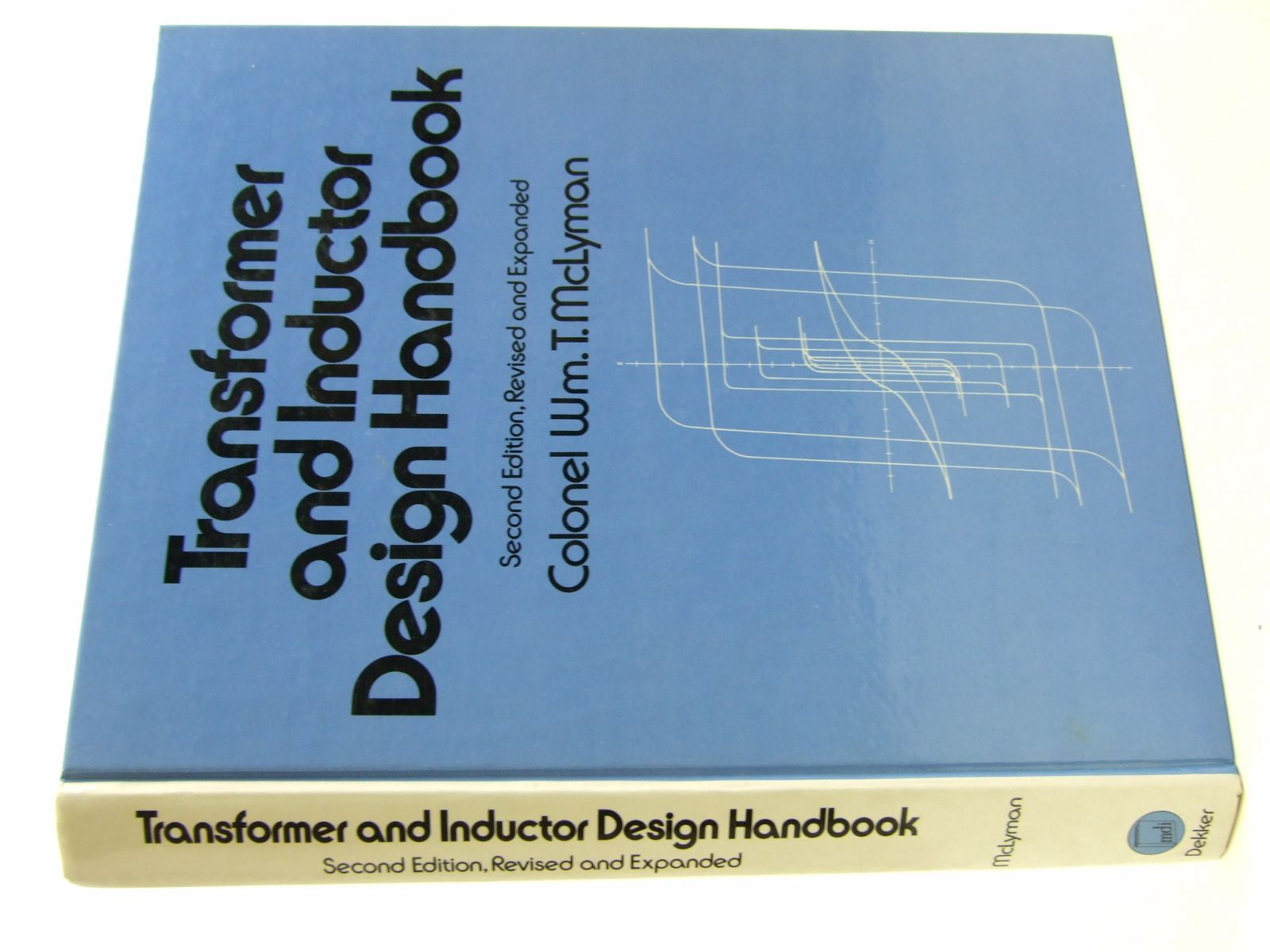 Photo of TRANSFORMER AND INDUCTOR DESIGN HANDBOOK written by McLyman, Wm.T. published by Marcel Dekker (STOCK CODE: 1707707)  for sale by Stella & Rose's Books