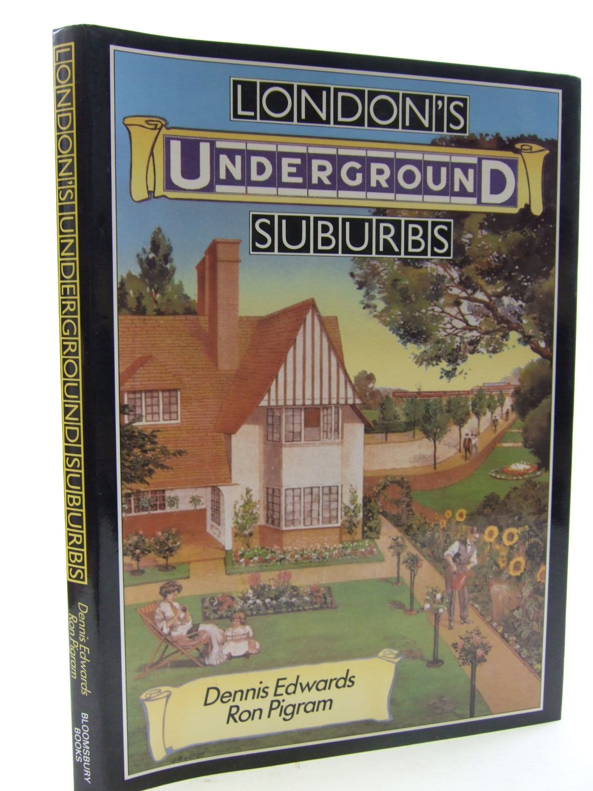 Photo of LONDON'S UNDERGROUND SUBURBS written by Edwards, Dennis F.<br />Pigram, Ron published by Bloomsbury Books (STOCK CODE: 1707935)  for sale by Stella & Rose's Books
