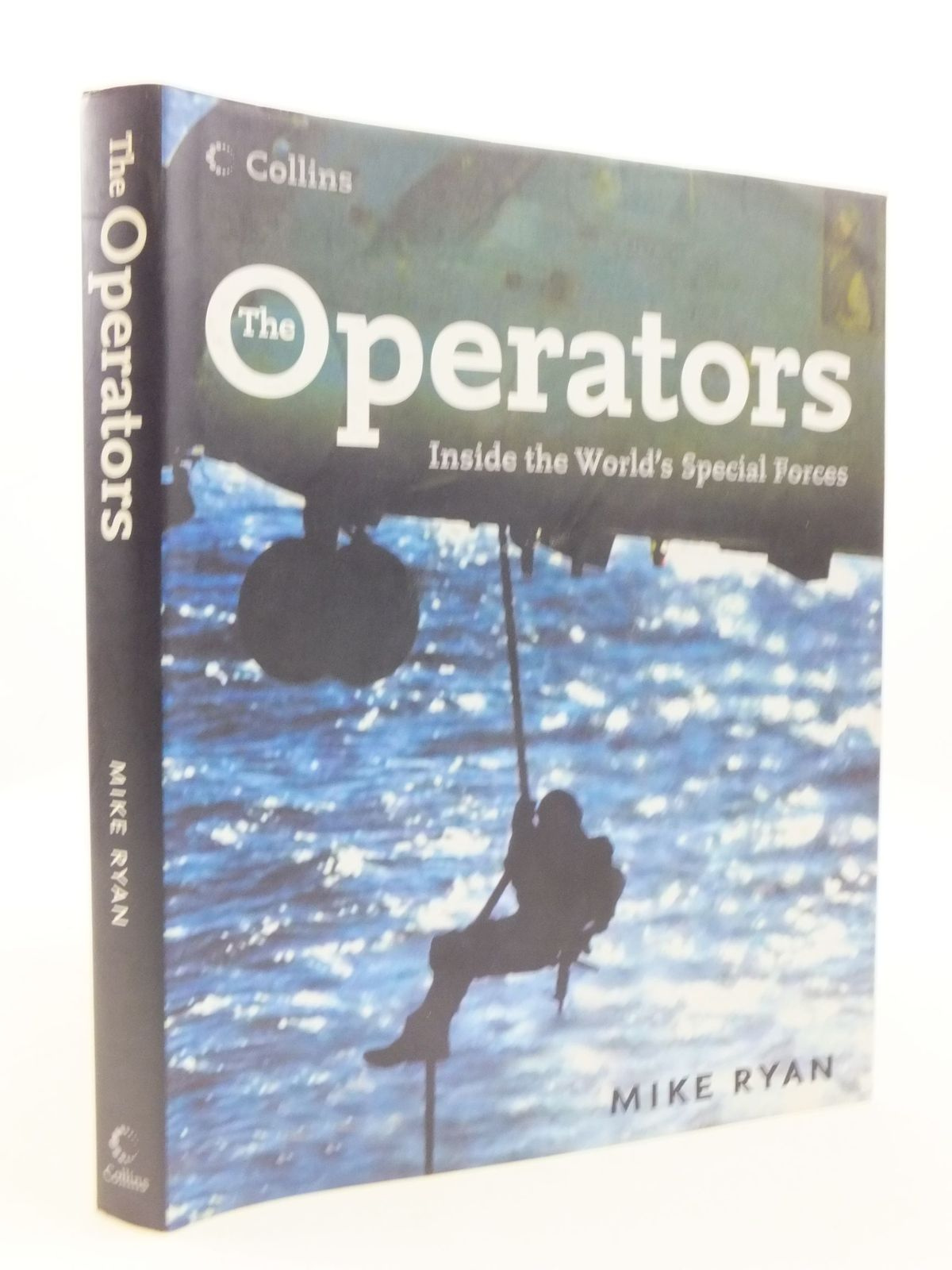 Photo of THE OPERATORS INSIDE THE WORLD'S SPECIAL FORCES written by Ryan, Mike published by Collins (STOCK CODE: 1708275)  for sale by Stella & Rose's Books