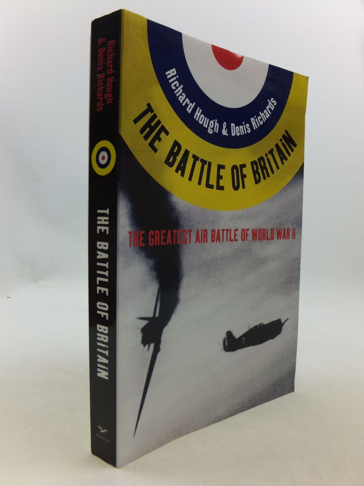 Photo of THE BATTLE OF BRITAIN THE GREATEST AIR BATTLE OF WORLD WAR II written by Hough, Richard<br />Richards, Denis published by W.W. Norton &amp; Company Inc. (STOCK CODE: 1708494)  for sale by Stella & Rose's Books