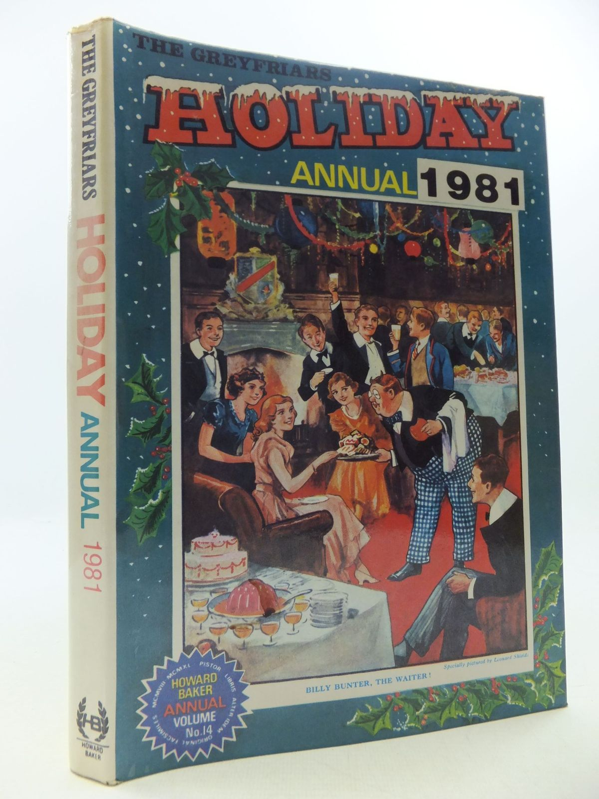 Photo of THE GREYFRIARS HOLIDAY ANNUAL 1981 written by Richards, Frank published by Howard Baker Press (STOCK CODE: 1709045)  for sale by Stella & Rose's Books