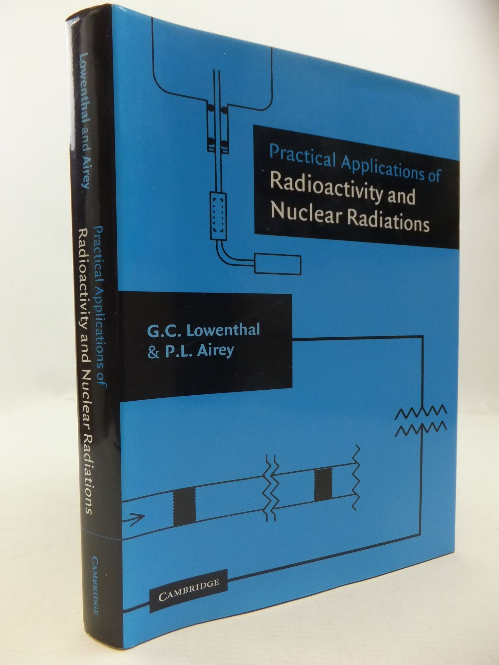 Photo of PRACTICAL APPLICATIONS OF RADIOACTIVITY AND NUCLEAR RADIATIONS written by Lowenthal, G.C. Airey, P.L. published by Cambridge University Press (STOCK CODE: 1709267)  for sale by Stella & Rose's Books