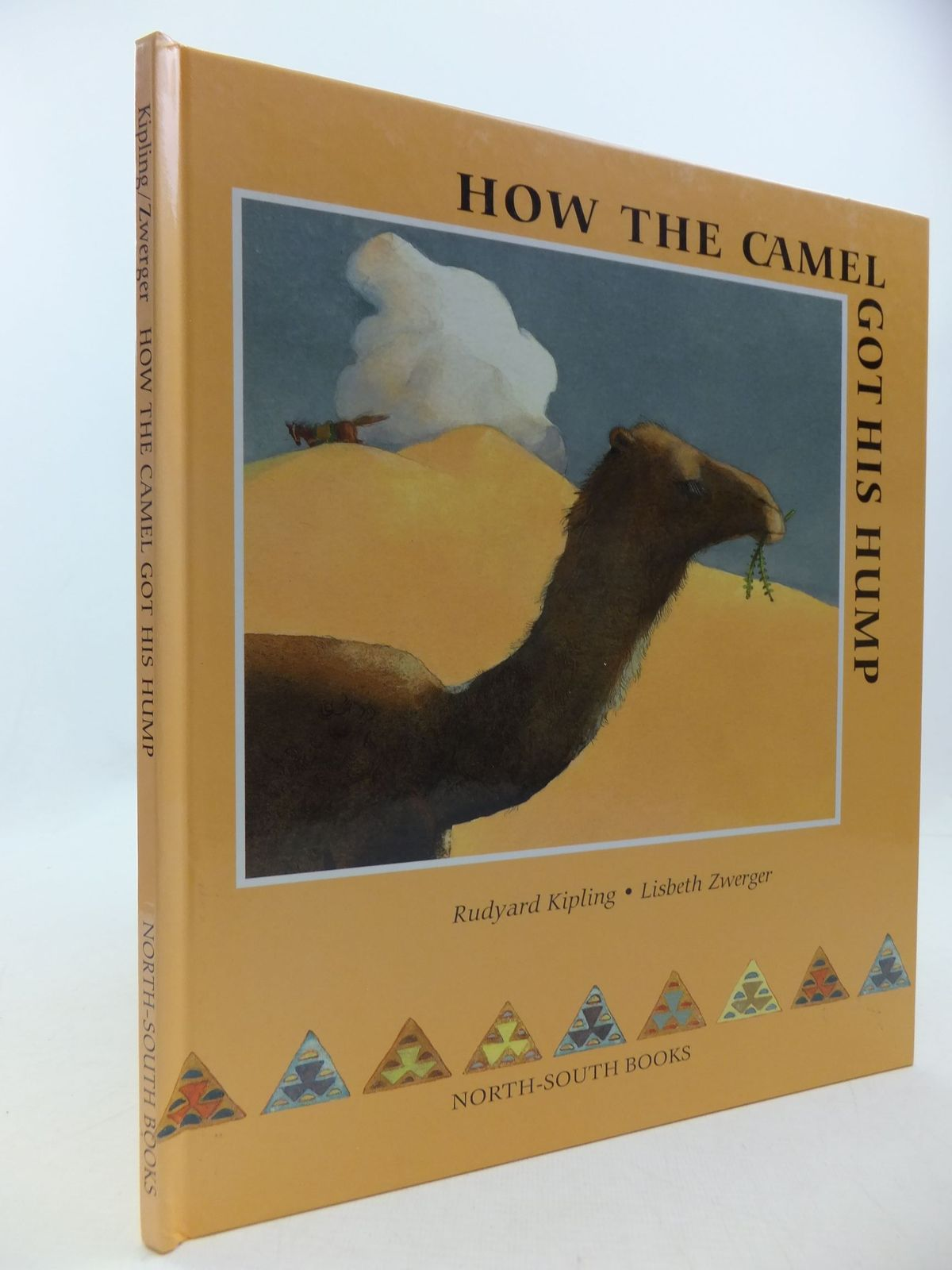 Photo of HOW THE CAMEL GOT HIS HUMP written by Kipling, Rudyard illustrated by Zwerger, Lisbeth published by North South Books (STOCK CODE: 1709848)  for sale by Stella & Rose's Books