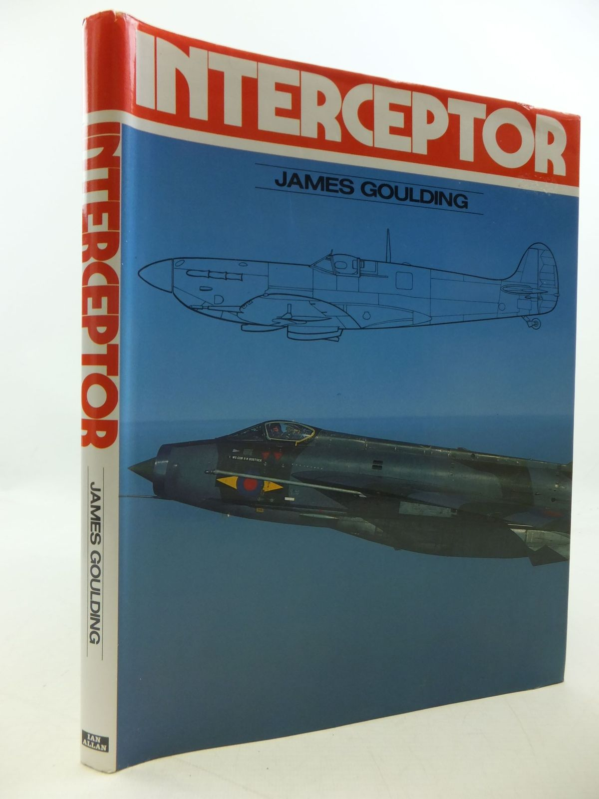 Photo of INTERCEPTOR RAF SINGLE-SEAT MULTI-GUN FIGHTERS written by Goulding, James published by Ian Allan Ltd. (STOCK CODE: 1710079)  for sale by Stella & Rose's Books