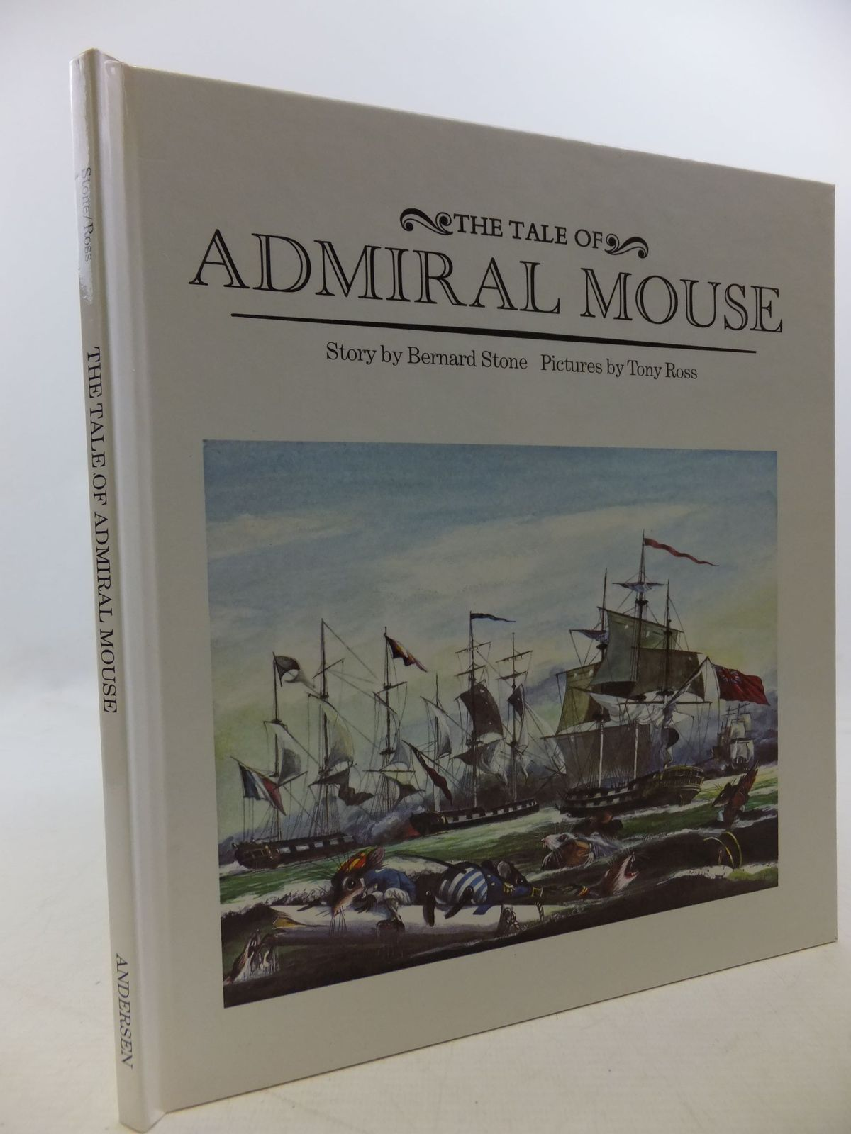 Photo of THE TALE OF ADMIRAL MOUSE written by Stone, Bernard illustrated by Ross, Tony published by Andersen Press Ltd. (STOCK CODE: 1710160)  for sale by Stella & Rose's Books