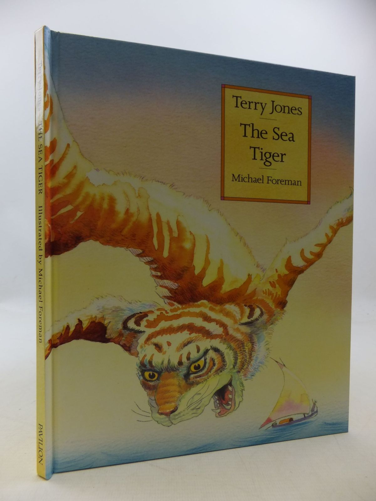 Photo of THE SEA TIGER written by Jones, Terry illustrated by Foreman, Michael published by Pavilion Books Ltd. (STOCK CODE: 1710256)  for sale by Stella & Rose's Books