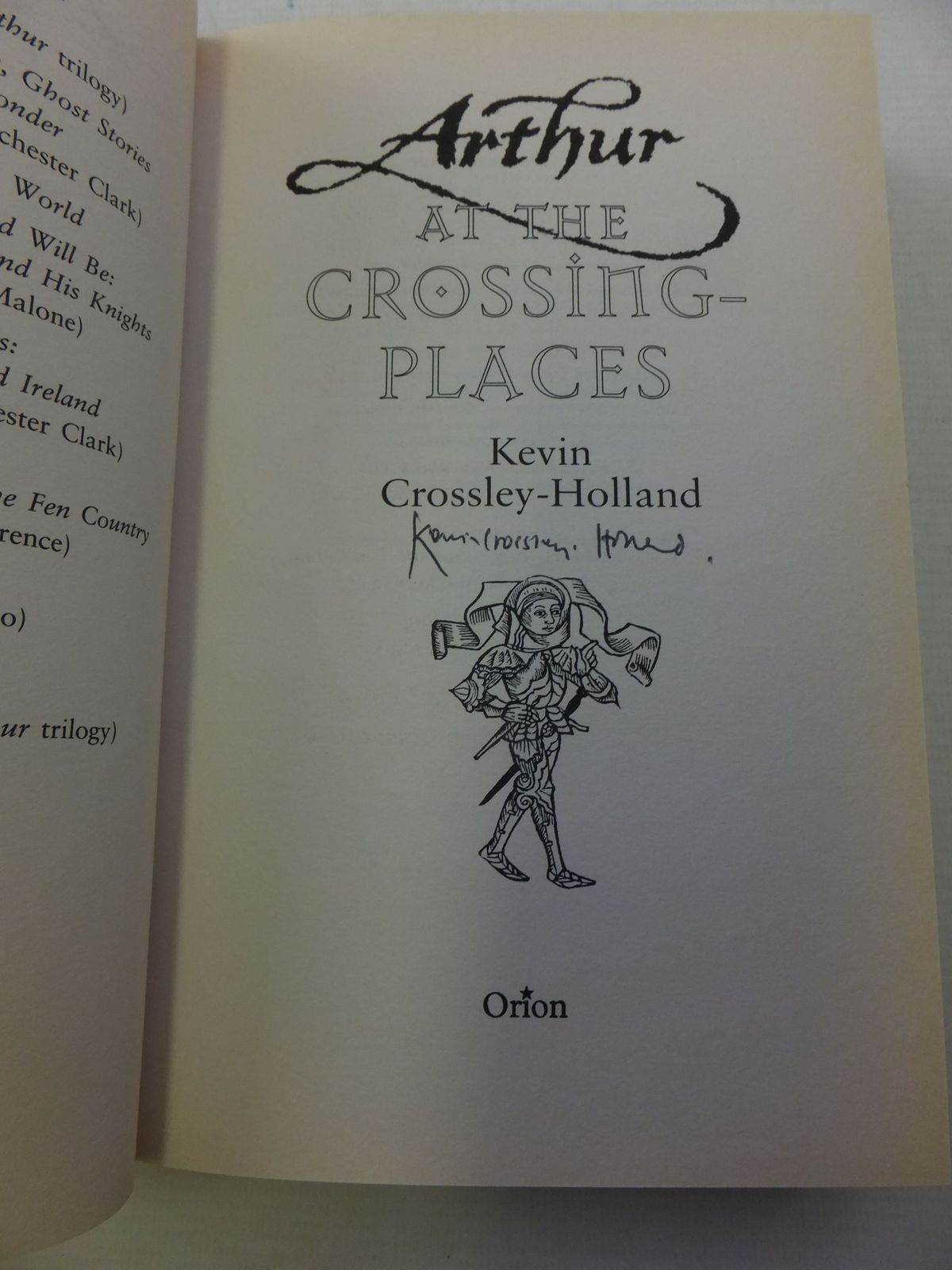 Photo of ARTHUR AT THE CROSSING-PLACES written by Crossley-Holland, Kevin published by Orion Children's Books (STOCK CODE: 1710331)  for sale by Stella & Rose's Books