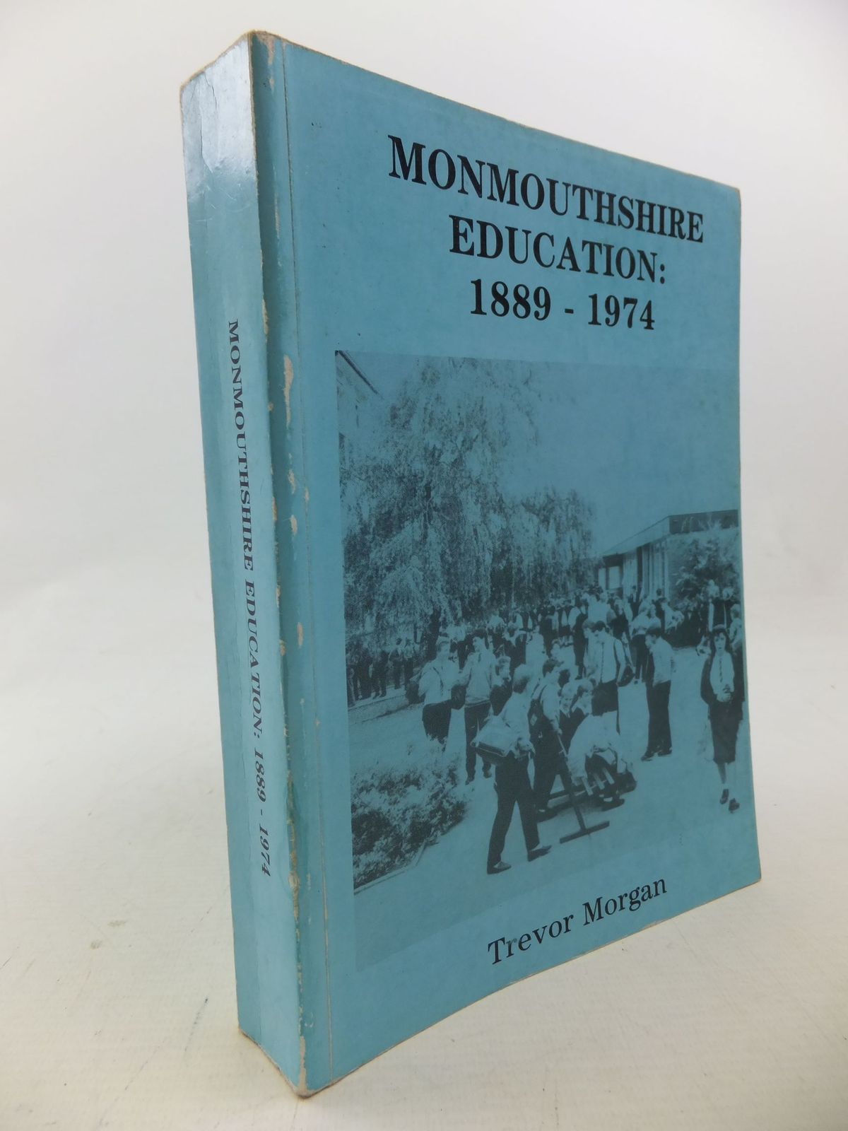 Photo of MONMOUTHSHIRE EDUCATION: 1889 - 1974- Stock Number: 1710665