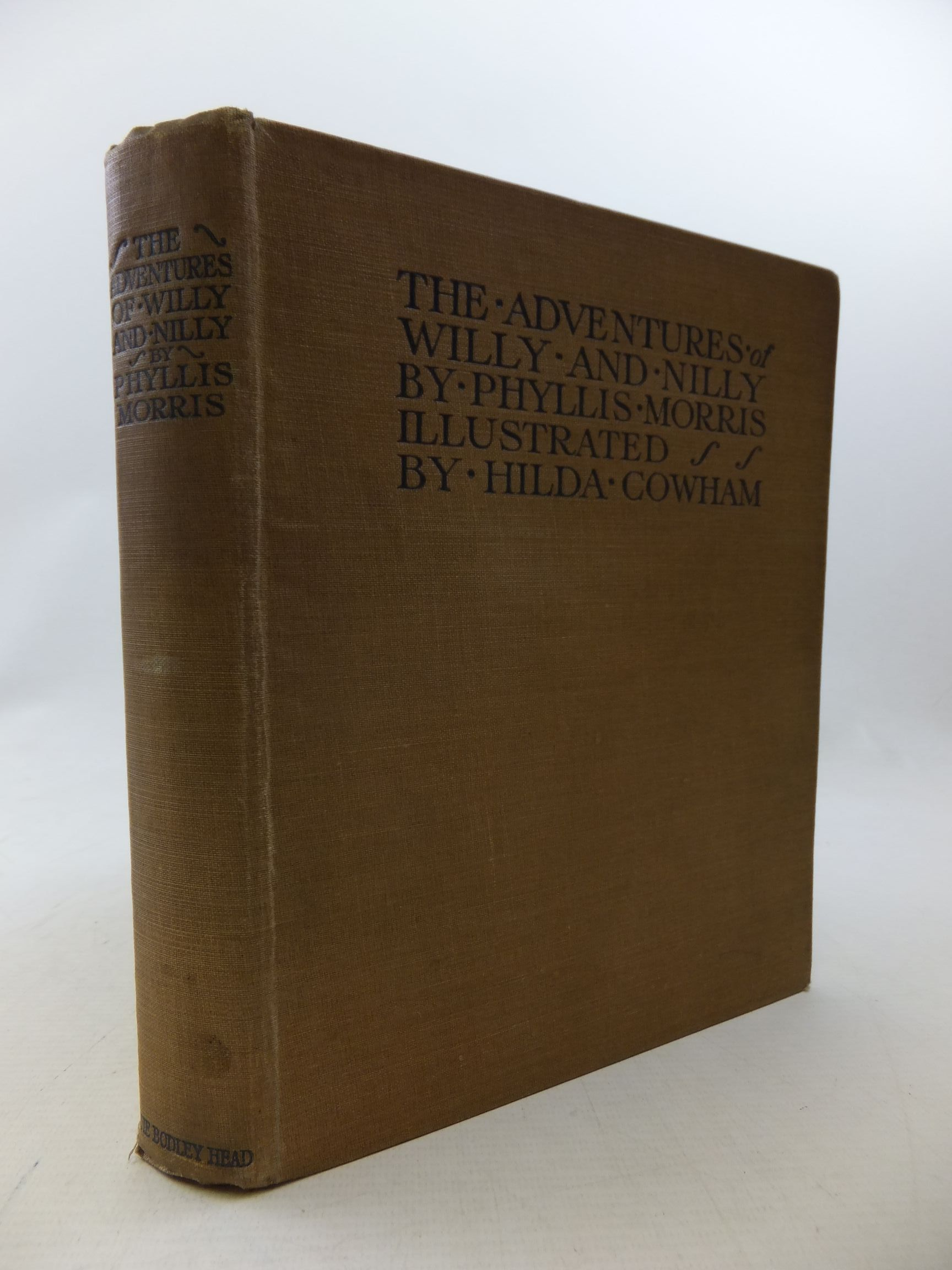 Photo of THE ADVENTURES OF WILLY AND NILLY written by Morris, Phyllis illustrated by Cowham, Hilda published by John Lane The Bodley Head (STOCK CODE: 1710683)  for sale by Stella & Rose's Books