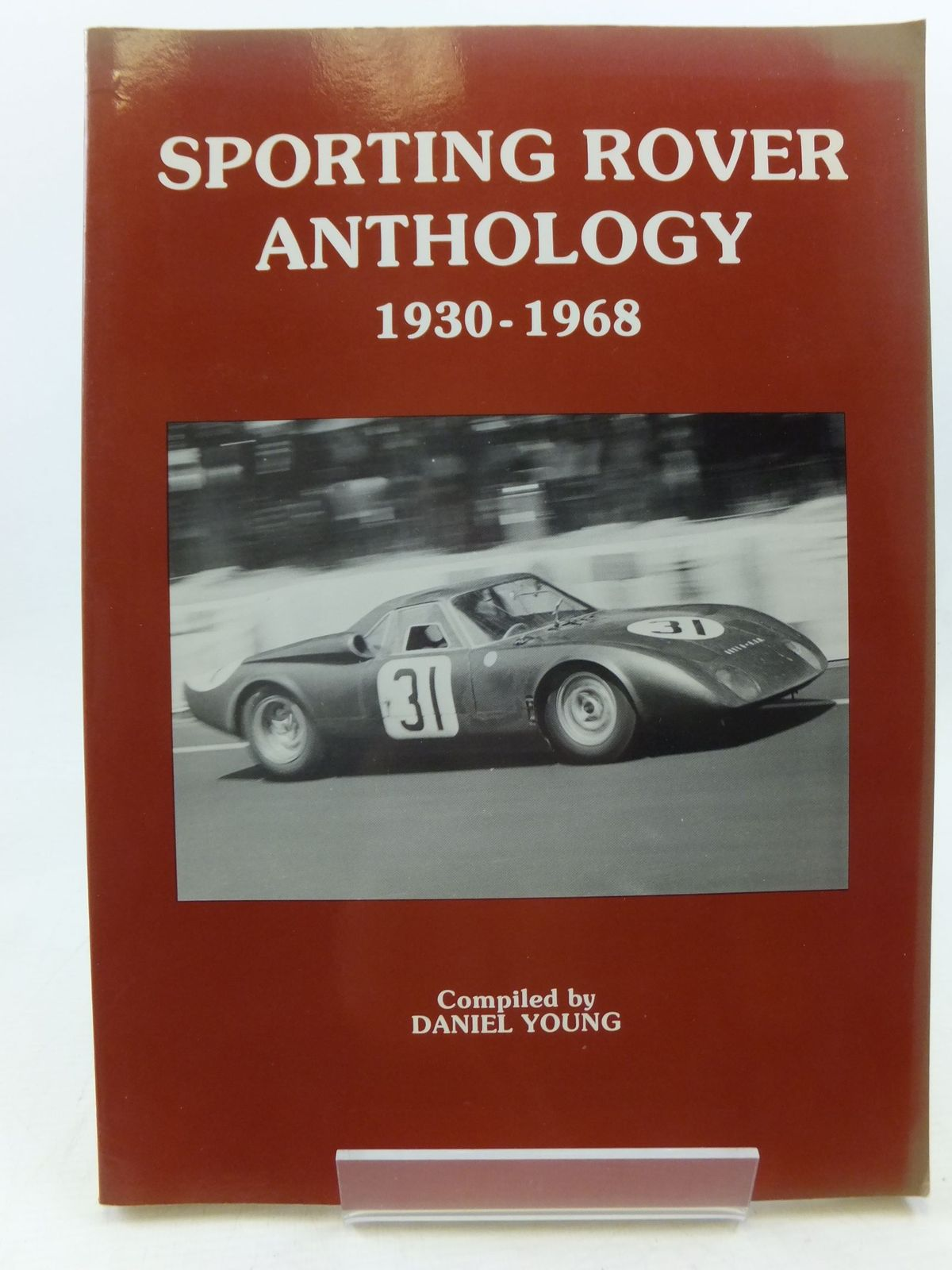 Photo of SPORTING ROVER ANTHOLOGY 1930-1968 written by Young, Daniel published by P4 Spares (STOCK CODE: 1710714)  for sale by Stella & Rose's Books