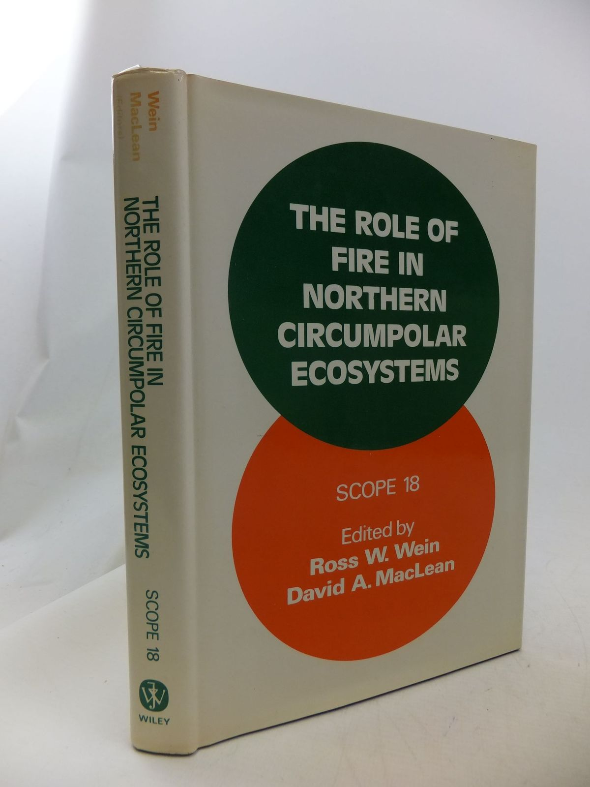 Photo of THE ROLE OF FIRE IN NORTHERN CIRCUMPOLAR ECOSYSTEMS written by Wein, Ross W. Maclean, David A. published by John Wiley & Sons (STOCK CODE: 1710825)  for sale by Stella & Rose's Books