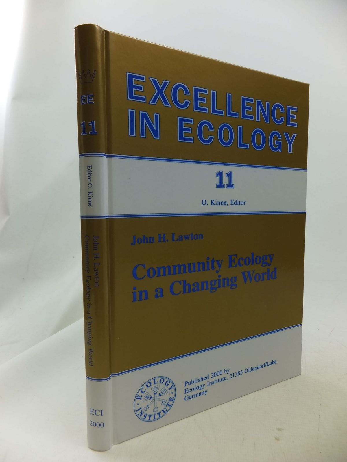 Photo of COMMUNITY ECOLOGY IN A CHANGING WORLD written by Lawton, John<br />Kinne, Otto published by Ecology Instiute (STOCK CODE: 1710835)  for sale by Stella & Rose's Books