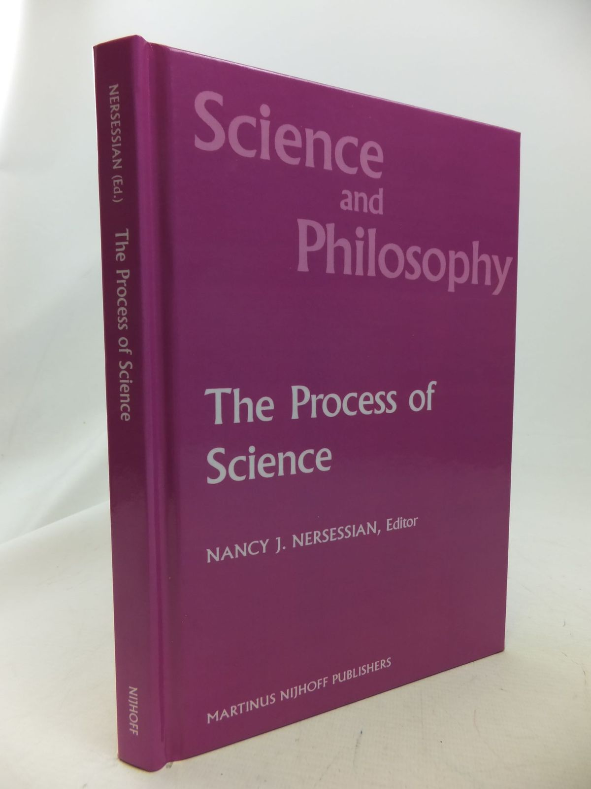 Photo of SCIENCE AND PHILOSOPHY THE PROCESS OF SCIENCE written by Nersessian, Nancy J. published by Martinus Nijhoff (STOCK CODE: 1710847)  for sale by Stella & Rose's Books