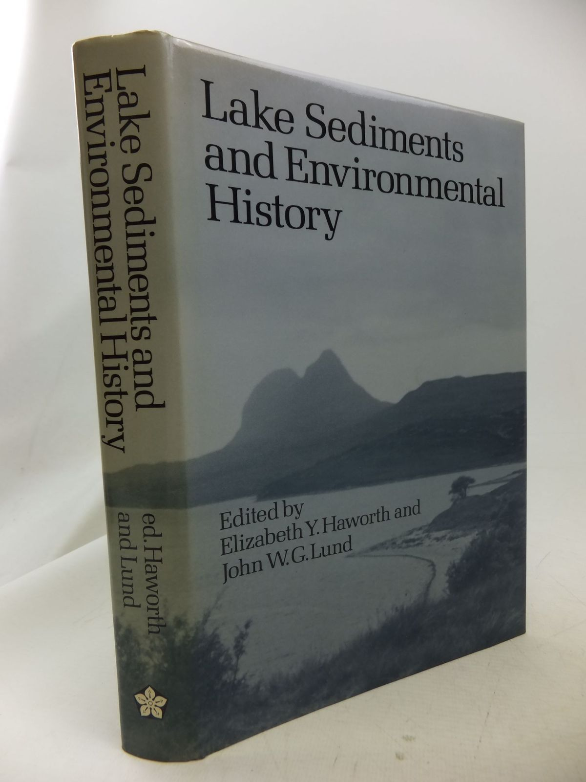 Photo of LAKE SEDIMENTS AND ENVIRONMENTAL HISTORY written by Haworth, Elizabeth Y. Lund, John W.G. published by Leicester University Press (STOCK CODE: 1710866)  for sale by Stella & Rose's Books