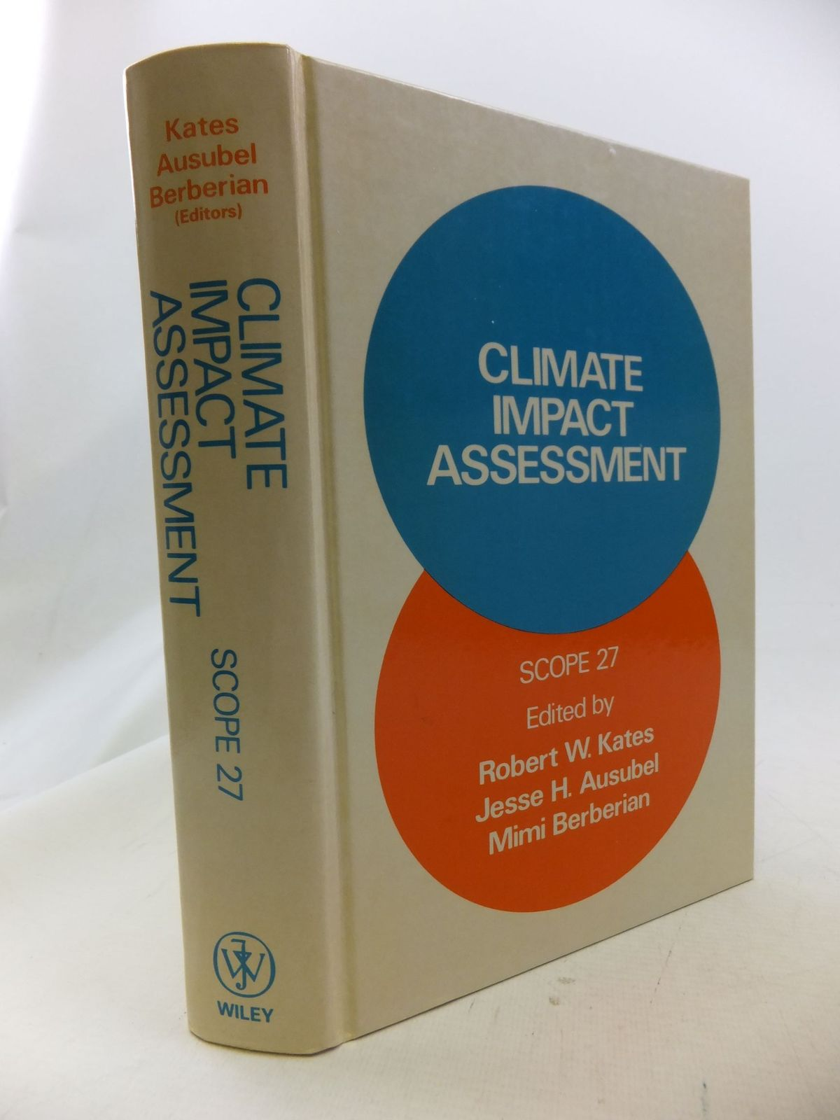 Photo of CLIMATE IMPACT ASSESSMENT written by Kates, Robert W. Ausubel, Jesse H. Berberian, Mimi published by John Wiley & Sons (STOCK CODE: 1710901)  for sale by Stella & Rose's Books