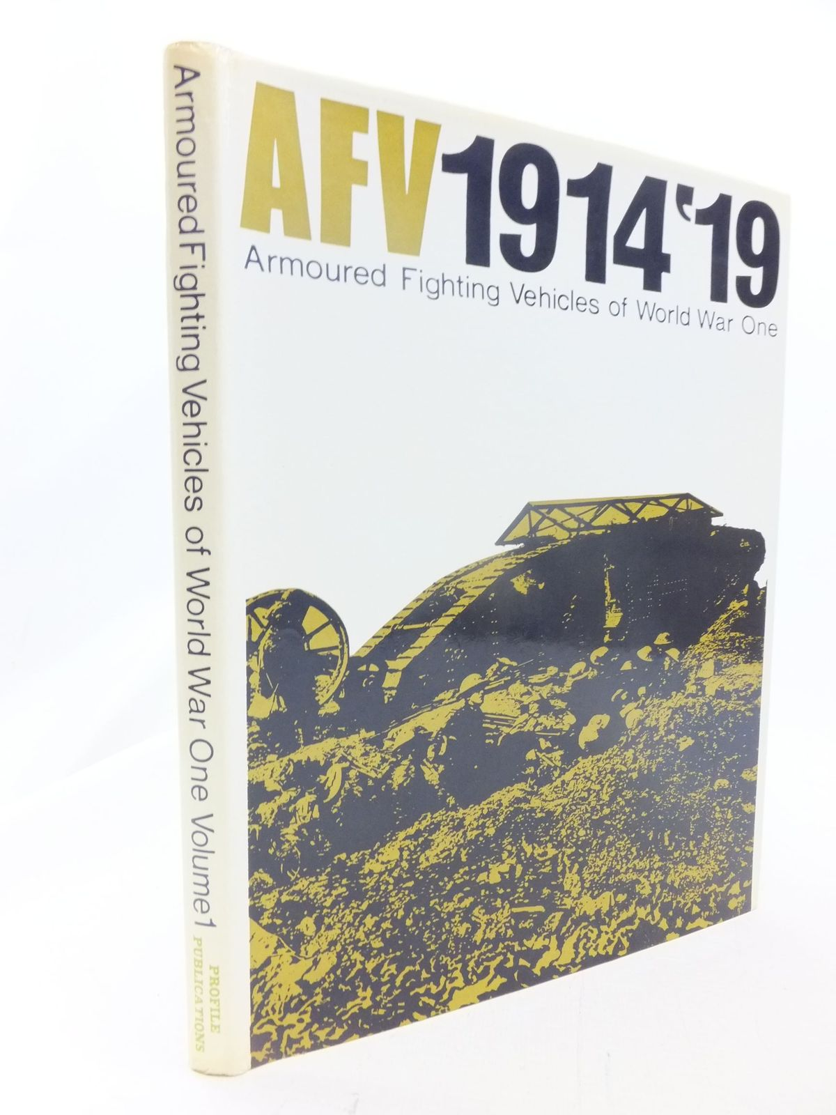 Photo of ARMOURED FIGHTING VEHICLES OF WORLD WAR ONE VOLUME 1 written by Crow, Duncan published by Profile Publications (STOCK CODE: 1711118)  for sale by Stella & Rose's Books