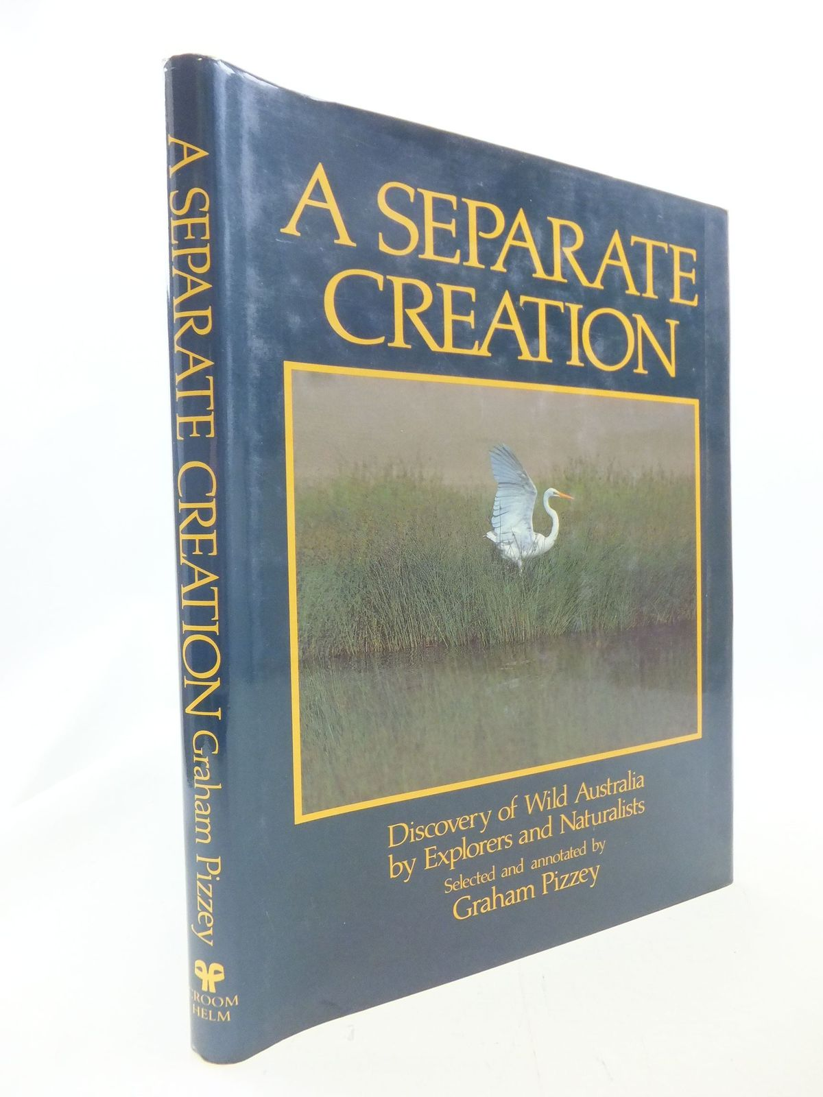 Photo of A SEPARATE CREATION written by Pizzey, Graham published by Croom Helm (STOCK CODE: 1711295)  for sale by Stella & Rose's Books
