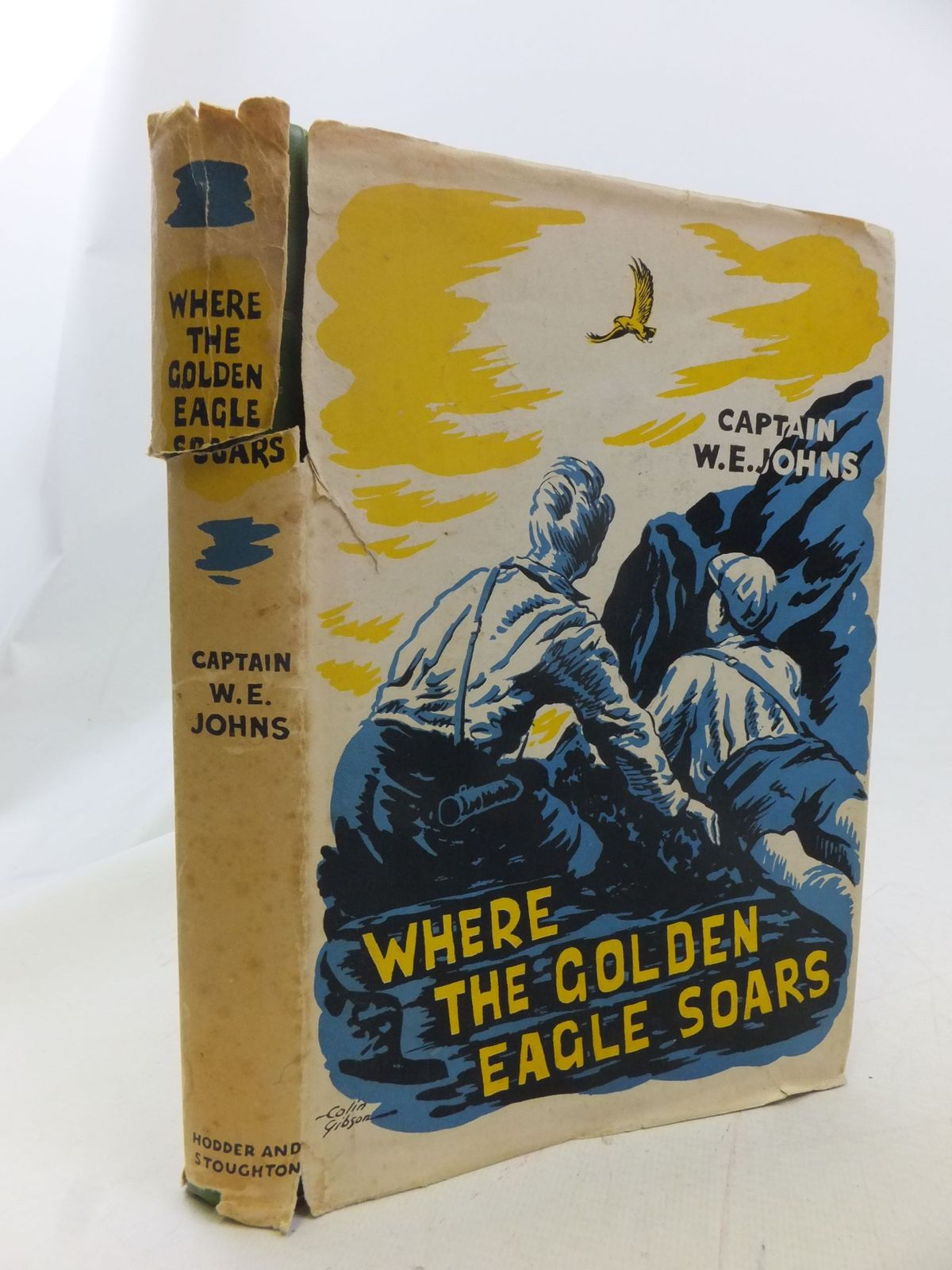 Photo of WHERE THE GOLDEN EAGLE SOARS written by Johns, W.E. illustrated by Gibson, Colin published by Hodder & Stoughton (STOCK CODE: 1711345)  for sale by Stella & Rose's Books