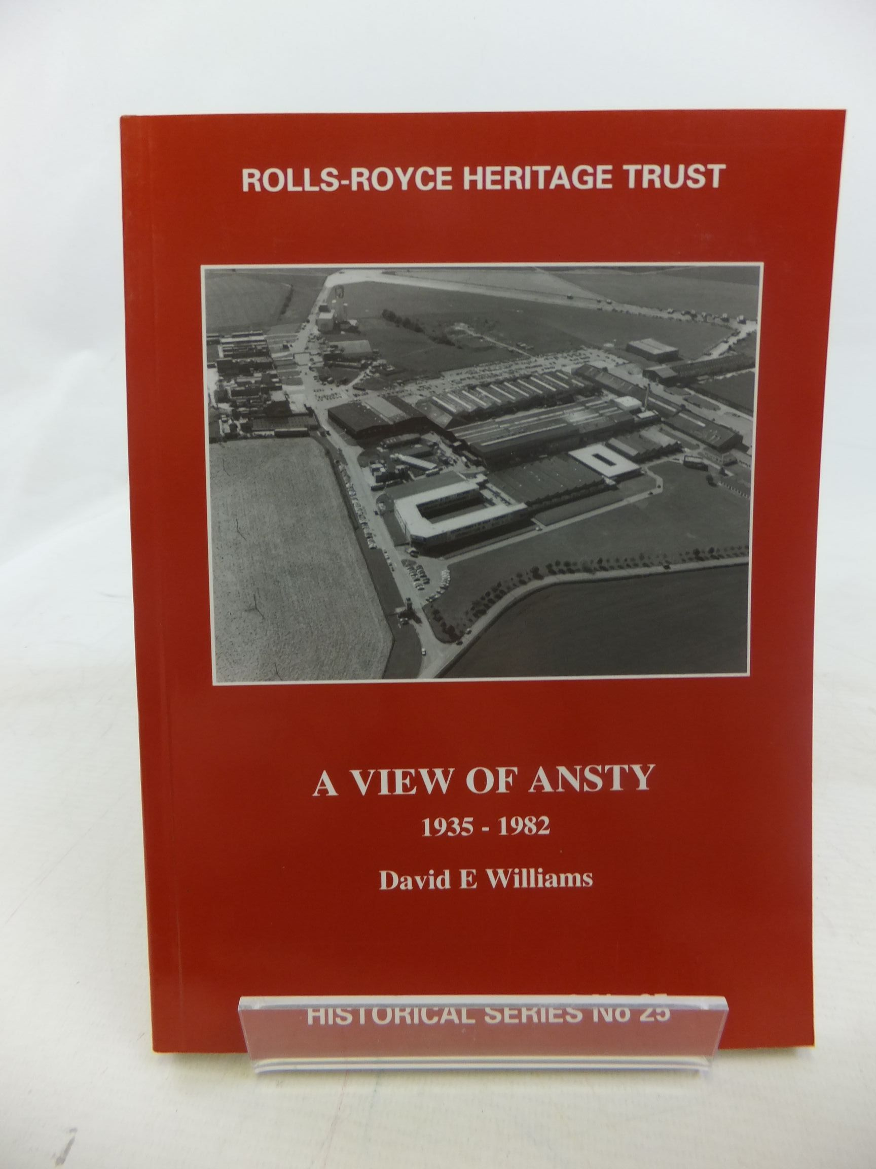 Photo of A VIEW OF ANSTY 1935-1982 written by Williams, David E. published by Rolls-Royce Heritage Trust (STOCK CODE: 1711920)  for sale by Stella & Rose's Books