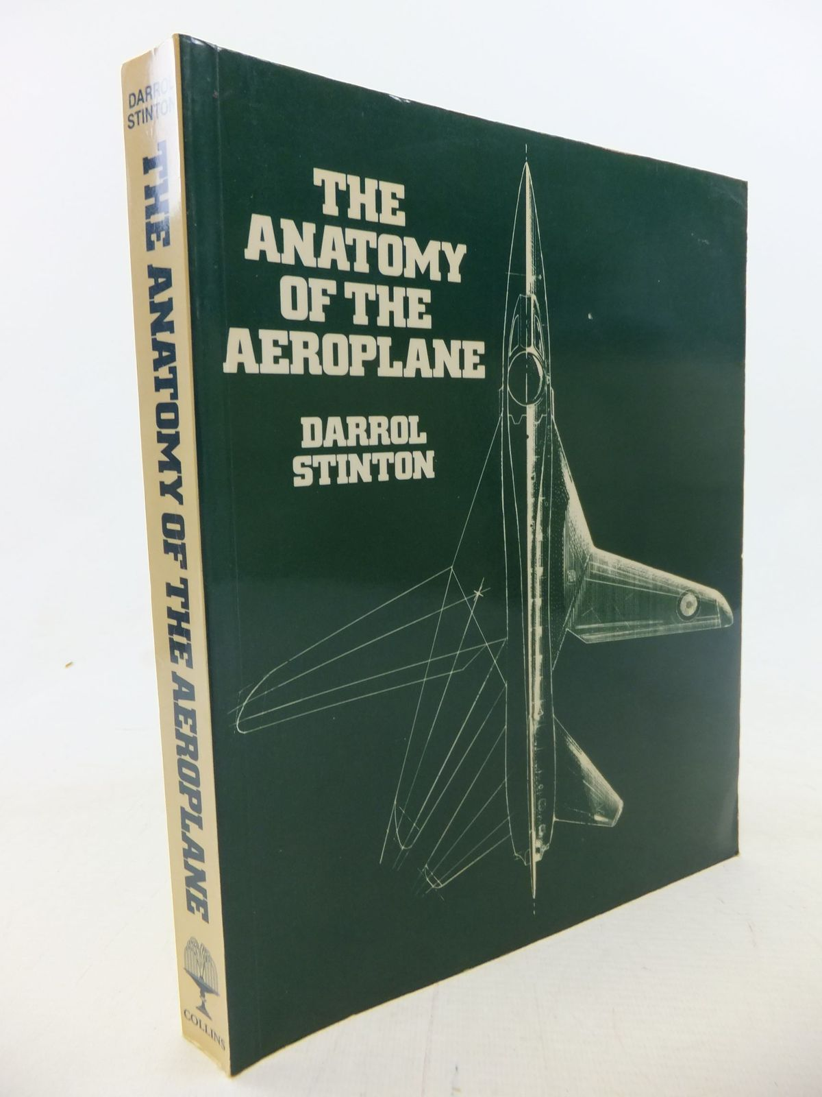 Photo of THE ANATOMY OF THE AEROPLANE written by Stinton, Darrol published by Collins (STOCK CODE: 1712209)  for sale by Stella & Rose's Books