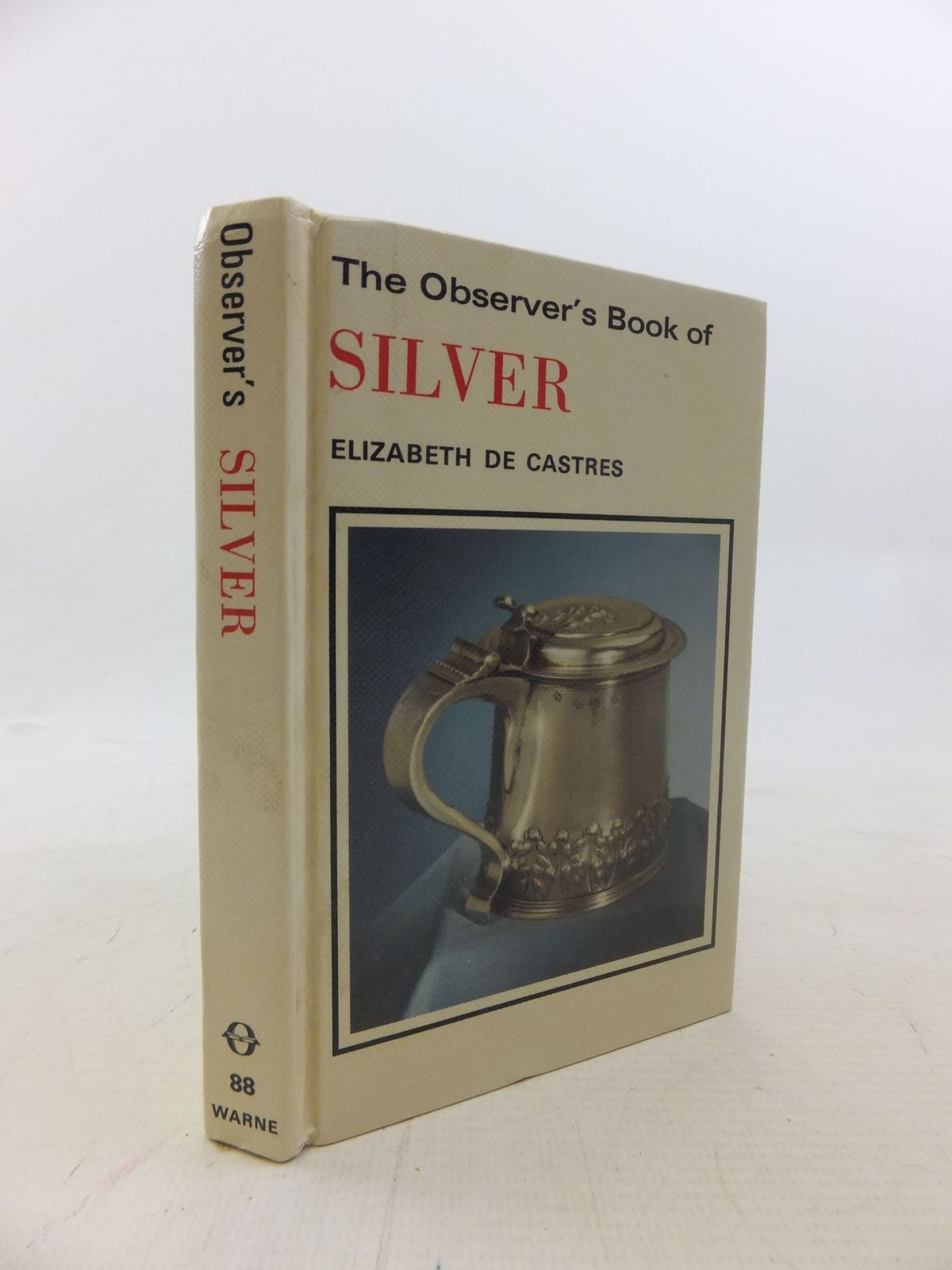 Photo of THE OBSERVER'S BOOK OF SILVER- Stock Number: 1712237