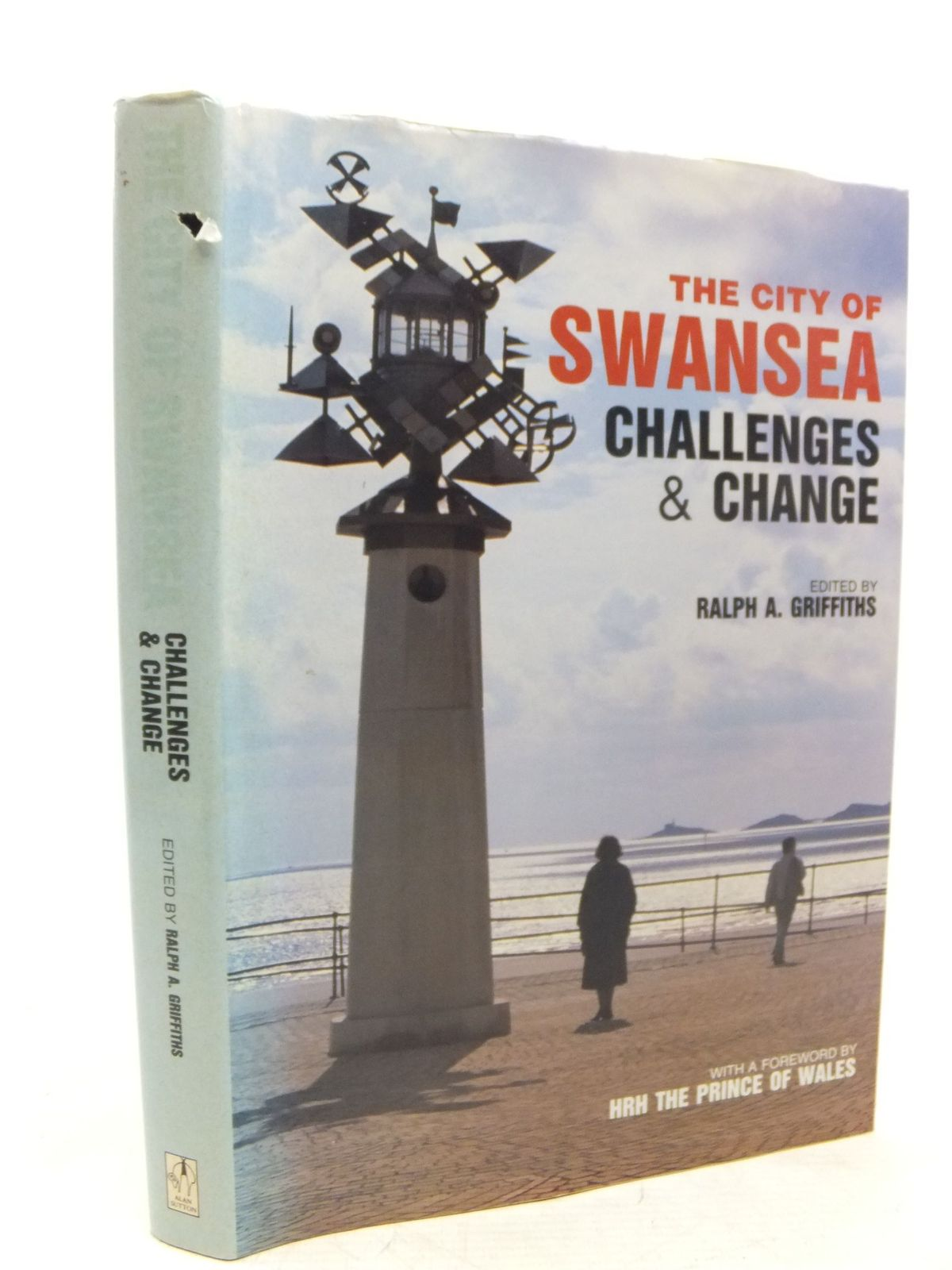 Photo of THE CITY OF SWANSEA CHALLENGES & CHANGE written by Griffiths, Ralph A. published by Alan Sutton (STOCK CODE: 1712728)  for sale by Stella & Rose's Books