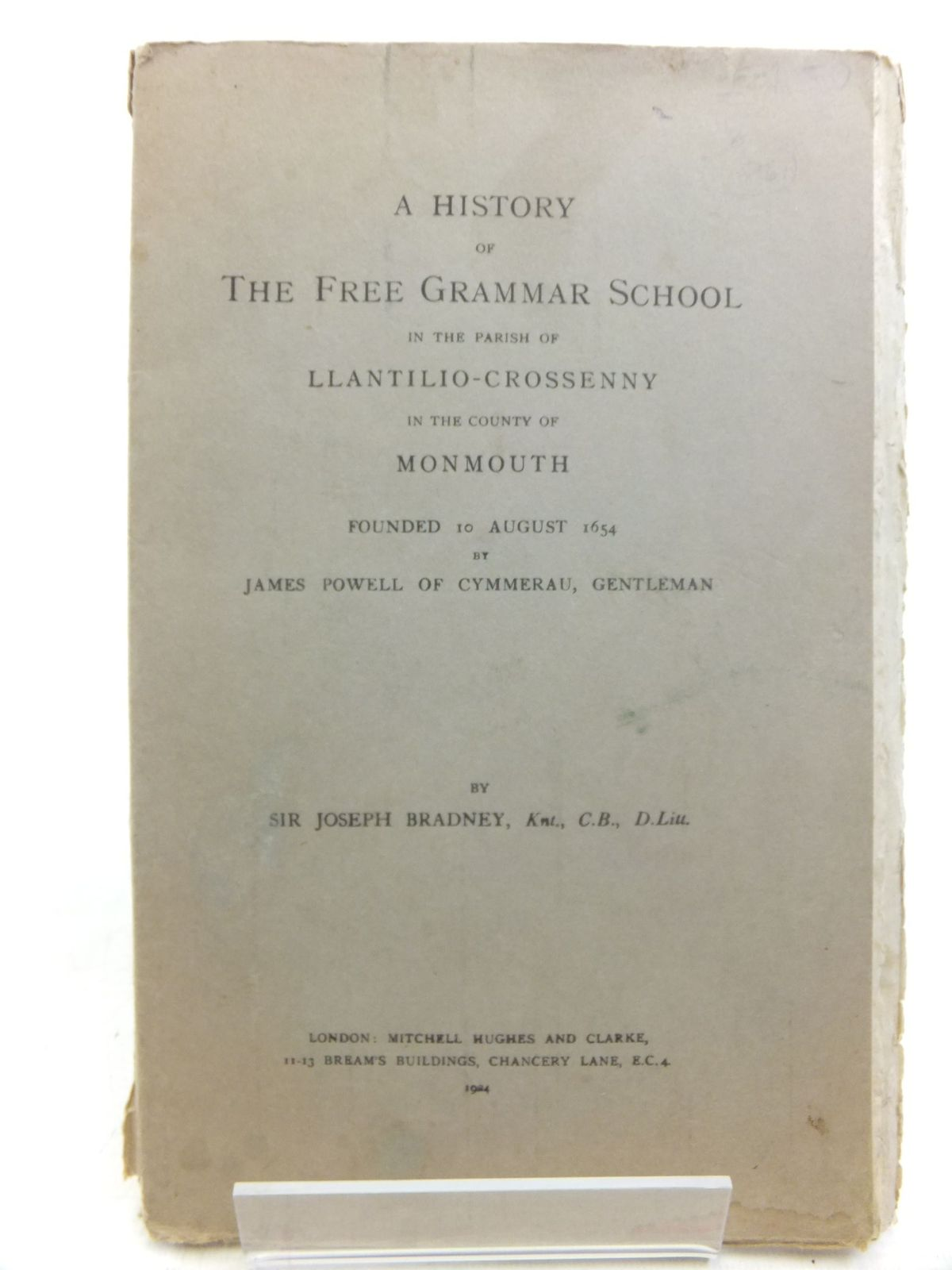 Photo of A HISTORY OF THE FREE GRAMMAR SCHOOL IN THE PARISH OF LLANTILIO-CROSSENNY IN THE COUNTY OF MONMOUTH- Stock Number: 1712736