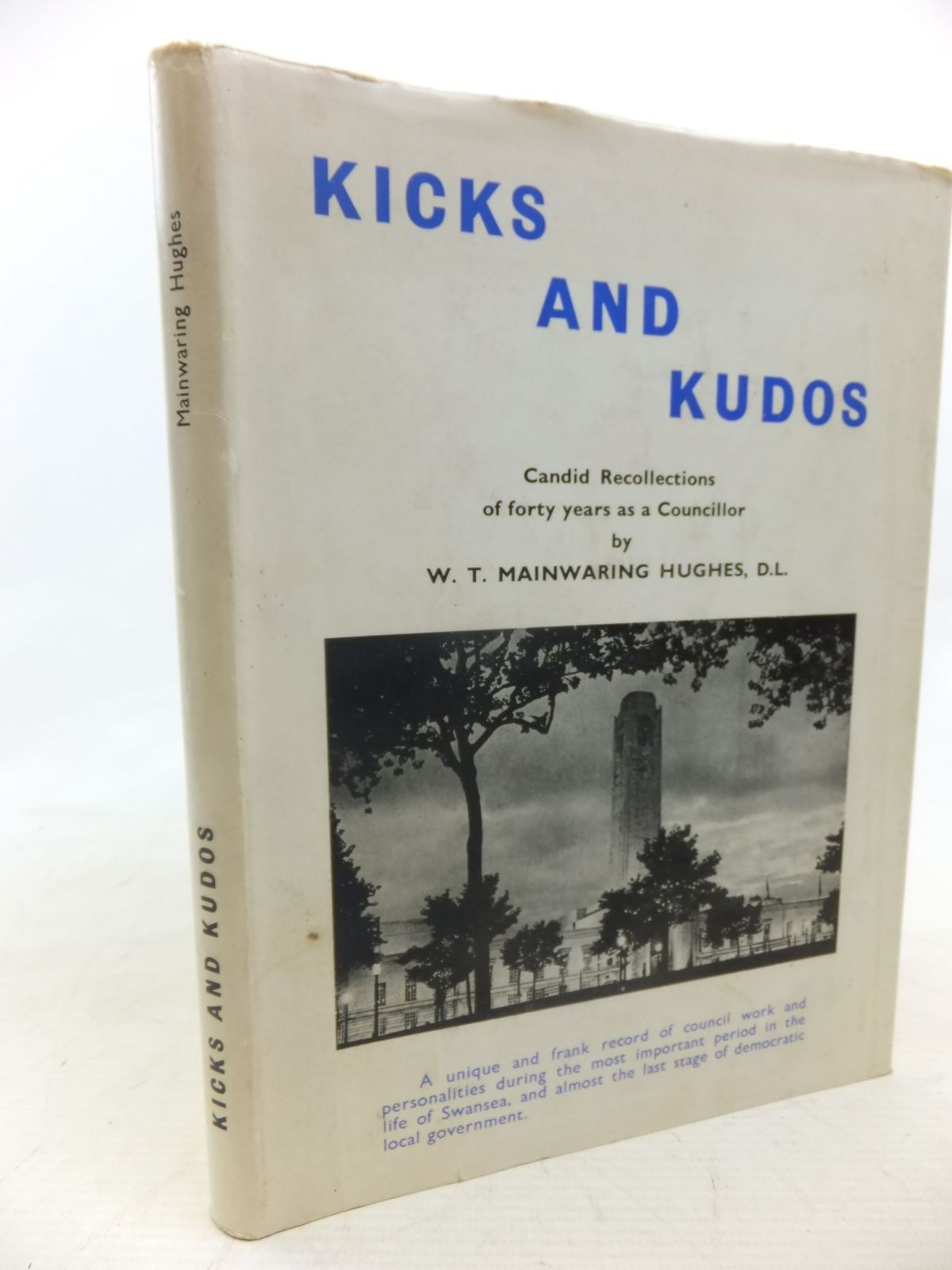 Photo of KICKS AND KUDOS written by Mainwaring Hughes, W.T. published by W.T.Mainwaring Hughes, D.L. (STOCK CODE: 1712751)  for sale by Stella & Rose's Books