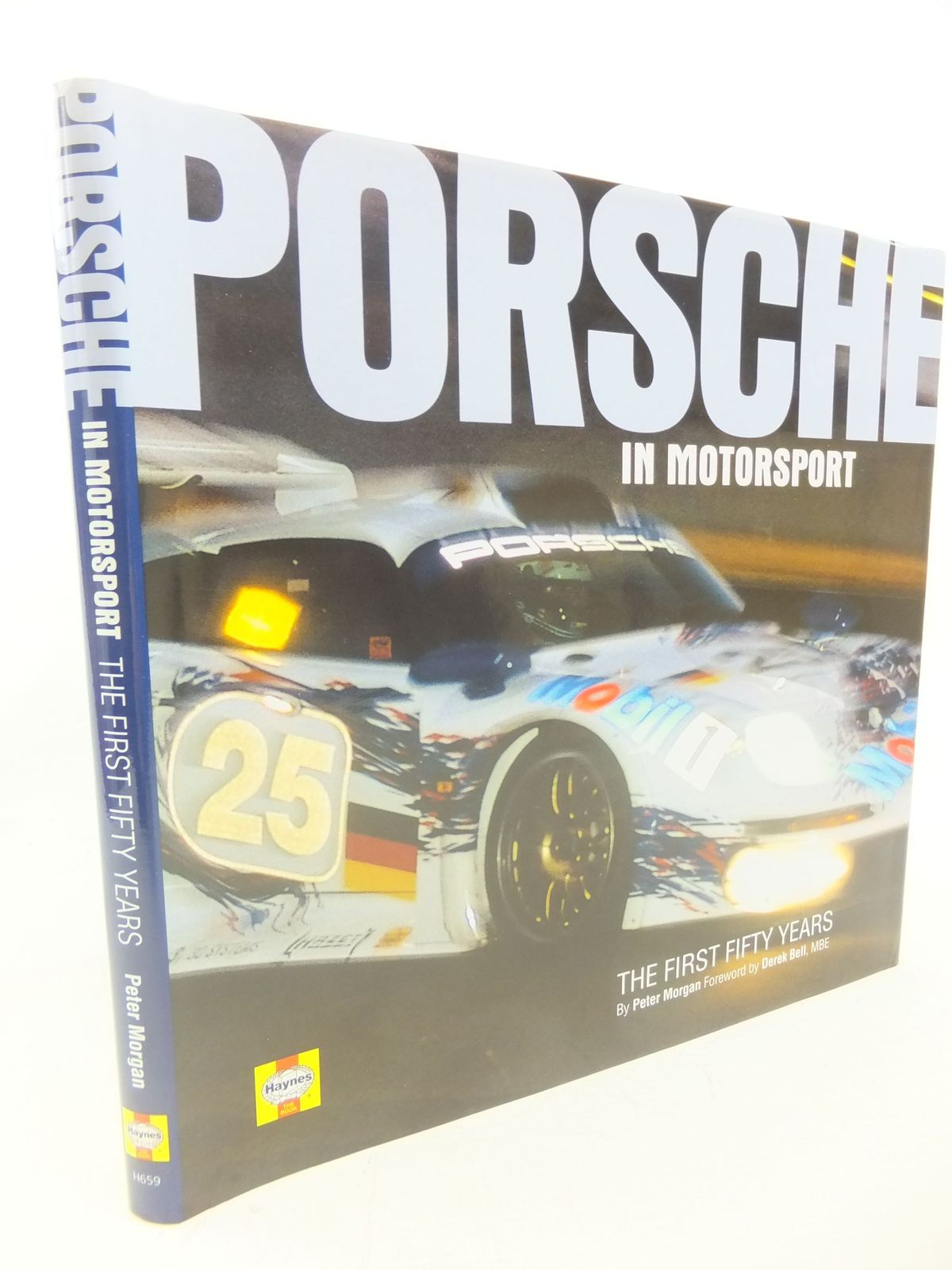Photo of PORSCHE IN MOTORSPORT THE FIRST FIFTY YEARS written by Morgan, Peter published by Haynes (STOCK CODE: 1712781)  for sale by Stella & Rose's Books