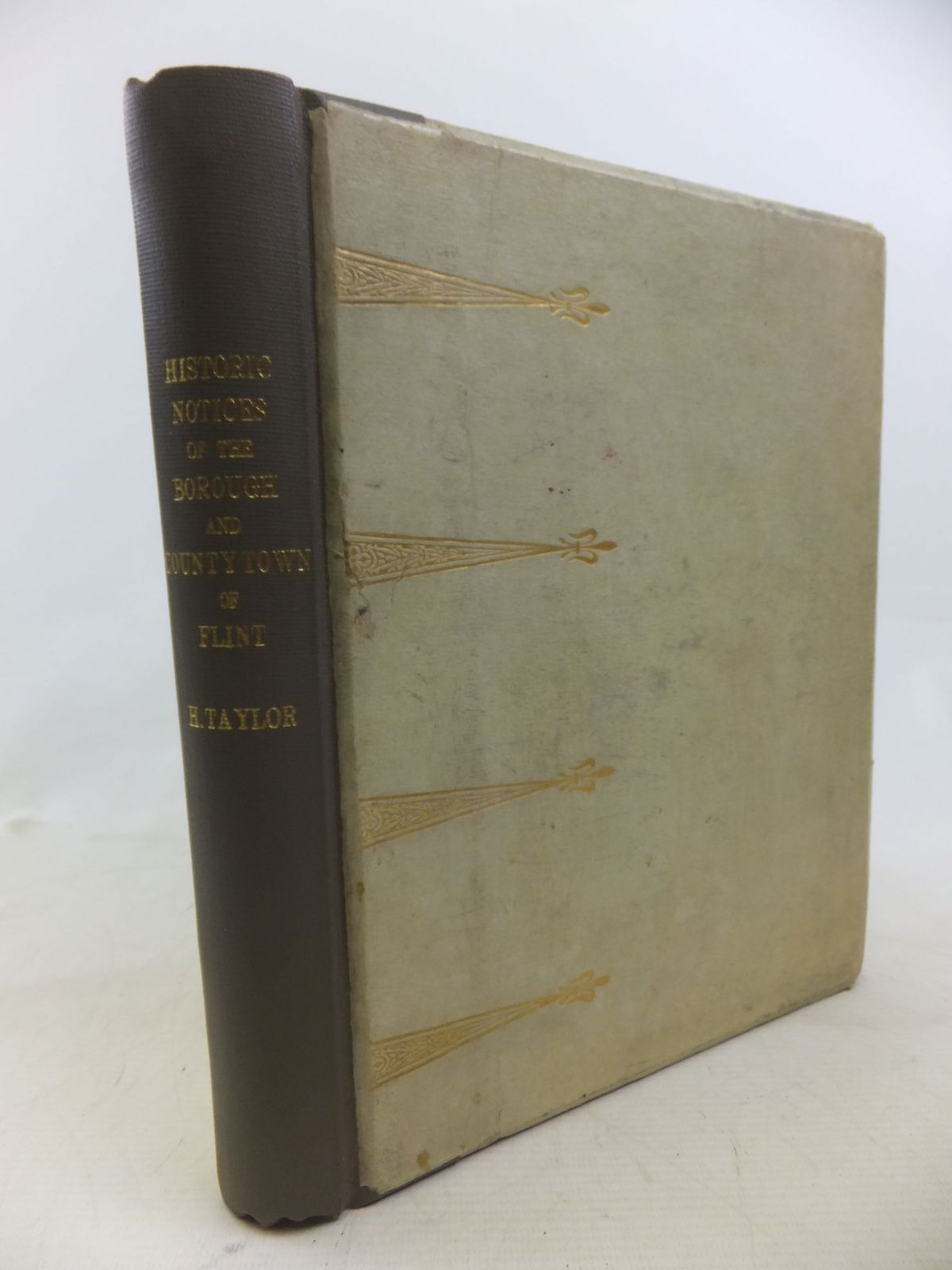 Photo of HISTORIC NOTICES, WITH TOPOGRAPHICAL AND OTHER GLEANINGS DESCRIPTIVE OF THE BOROUGH AND COUNTRY-TOWN OF FLINT- Stock Number: 1712840