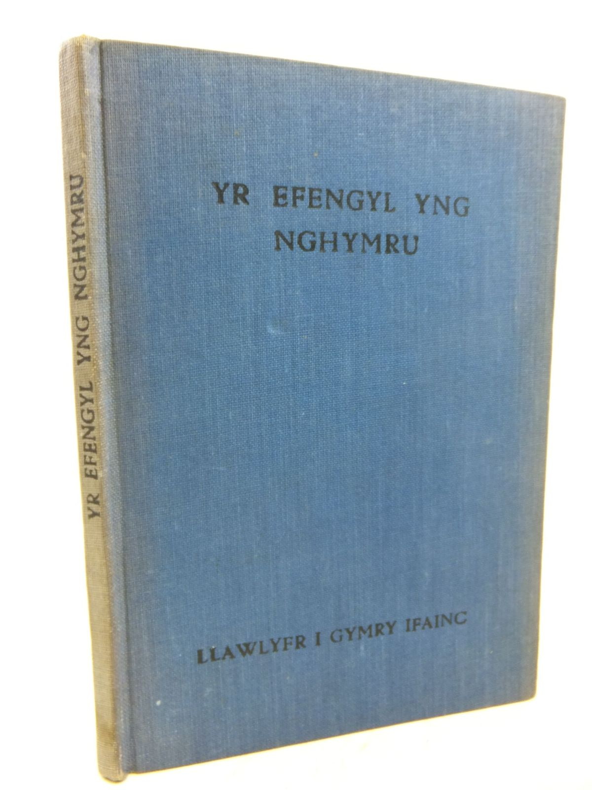 Photo of YR EFENGYL YNG NGHYMRU: LLAWLYFR I GYMRY IFAINC written by Davies, T. Alban<br />et al, published by Llyfra'r Annibynwyr (STOCK CODE: 1712846)  for sale by Stella & Rose's Books