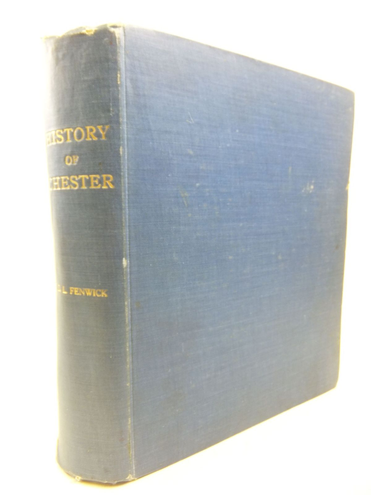 Photo of A HISTORY OF THE ANCIENT CITY OF CHESTER- Stock Number: 1713114