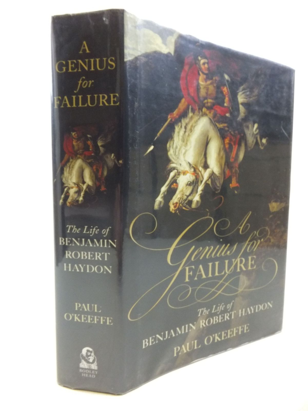 Photo of A GENIUS FOR FAILURE: THE LIFE OF BENJAMIN ROBERT HAYDON- Stock Number: 1713374