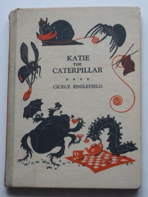 Photo of KATIE THE CATERPILLAR written by Englefield, Cicely illustrated by Englefield, Cicely published by John Murray (STOCK CODE: 1801047)  for sale by Stella & Rose's Books
