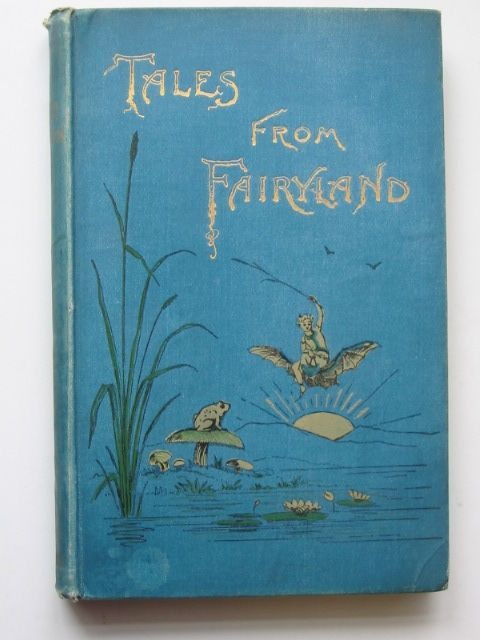 Photo of TALES FROM FAIRYLAND written by Annesley, Rosa published by Charles Taylor (STOCK CODE: 1801502)  for sale by Stella & Rose's Books
