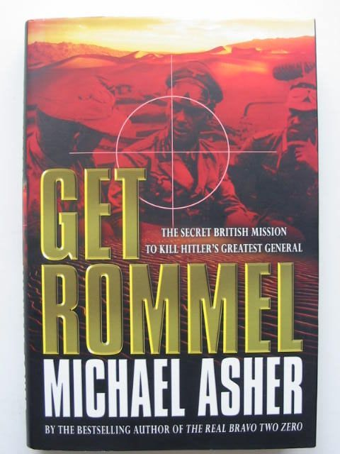 Photo of GET ROMMEL: THE SECRET BRITISH MISSION TO KILL HITLER'S GREATEST GENERAL written by Asher, Michael published by Weidenfeld and Nicolson (STOCK CODE: 1801595)  for sale by Stella & Rose's Books