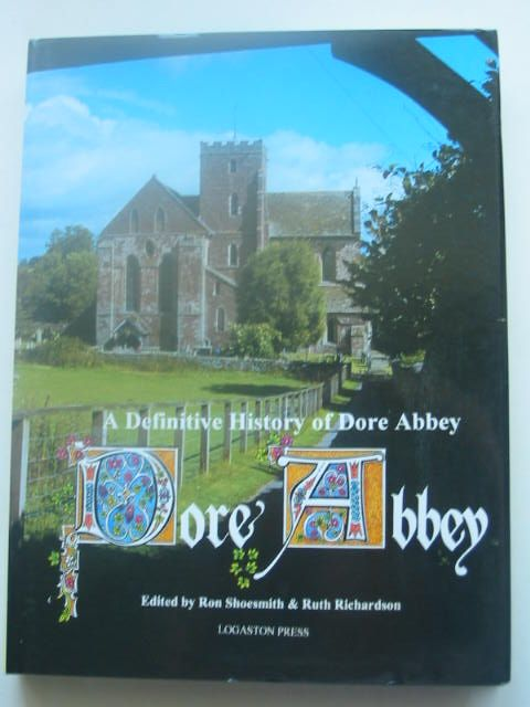 Photo of A DEFINITIVE HISTORY OF DORE ABBEY- Stock Number: 1801740