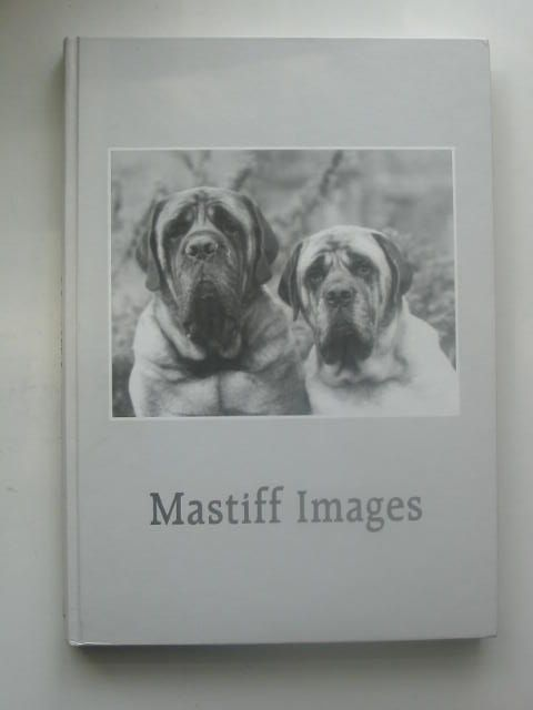Photo of MASTIFF IMAGES written by Rosingh, Hans illustrated by Rosingh, Hans published by Bbpress (STOCK CODE: 1801978)  for sale by Stella & Rose's Books