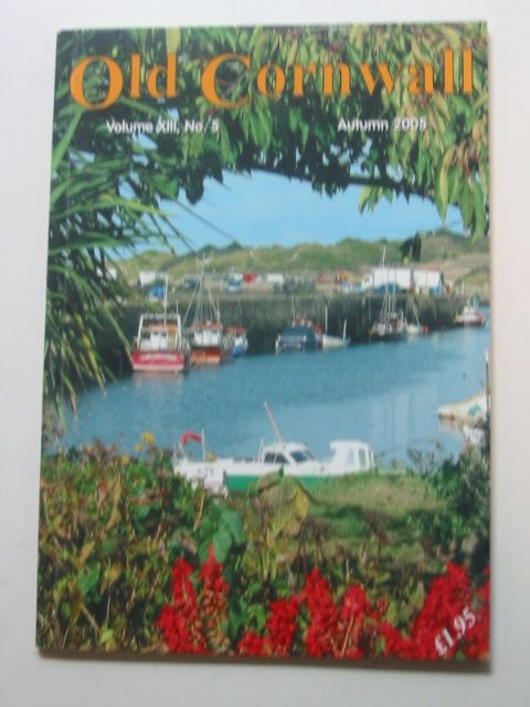 Photo of OLD CORNWALL VOL. XIII No. 5 AUTUMN 2005- Stock Number: 1802408