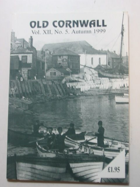 Photo of OLD CORNWALL VOL. XII No. 5 AUTUMN 1999- Stock Number: 1802410