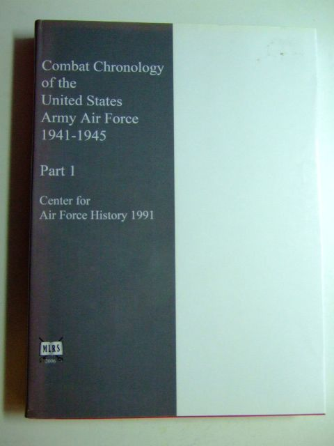 Photo of COMBAT CHRONOLOGY 1941-1945 PART I TO END MAY 1944 written by Carter, Kit C.