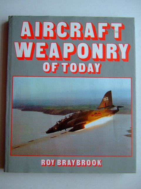 Photo of AIRCRAFT WEAPONRY OF TODAY written by Braybrook, Roy published by Foulis, Haynes (STOCK CODE: 1802871)  for sale by Stella & Rose's Books